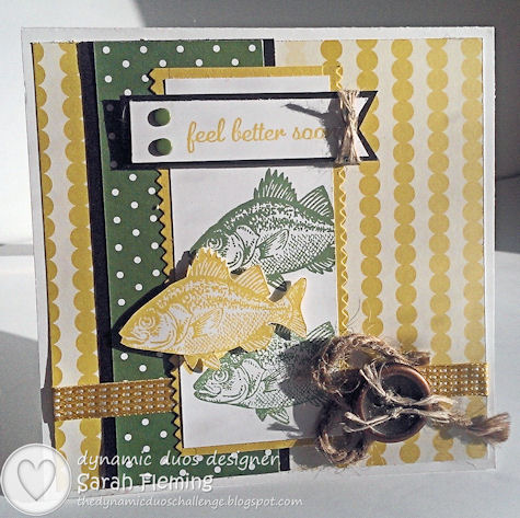 Dynamic Duos #85 - DD#85 - By the Tide and Express Yourself - masculine get well card - Sarah Fleming - Prepare to Dye