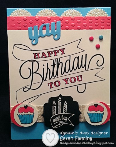 Wish Big, Cupcake - Stampin' Up! Another Great Year - Dynamic Duos #97 - Sarah Fleming - Prepare to Dye
