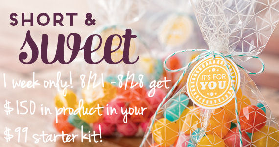 Short and Sweet - Through 8/28, get $150 in your $99 starter kit!