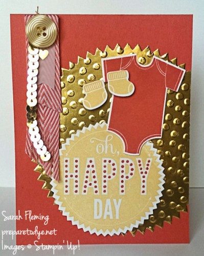 Oh Happy Baby card - handmade baby card - Stampin' Up! Starburst Sayings and Something for Baby - Sarah Fleming - Prepare to Dye