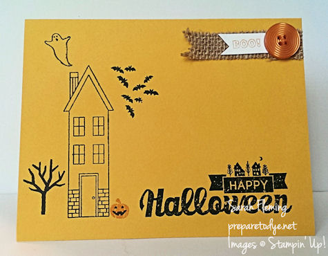Simple handmade Halloween card - Stampin' Up! Holiday Home, Halloween Street, PLxSU Holiday Cheer - Sarah Fleming - Prepare to Dye