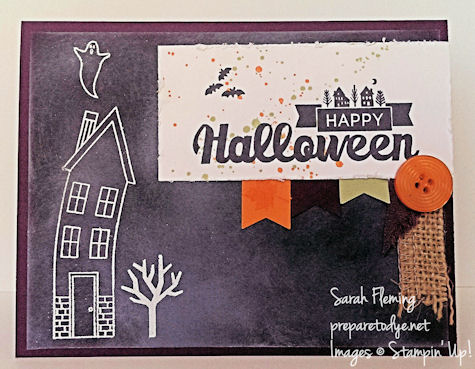 Stampin' Up! Holiday Home and Halloween Street - spooky curved house - handmade Halloween cards - Sarah Fleming - Prepare to Dye