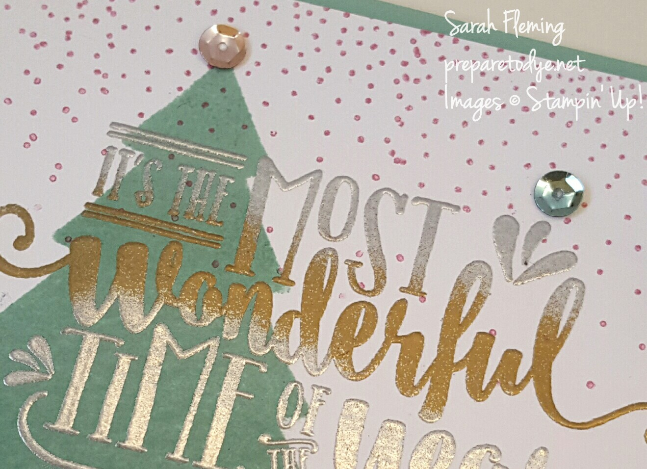 Two-tone embossing using Stampin' Up! Wonderful Year and Merriest Wishes stamps and Fancy Frost sequins. Sarah Fleming, Prepare to Dye Papercrafts - for Global Design Project #GDP056