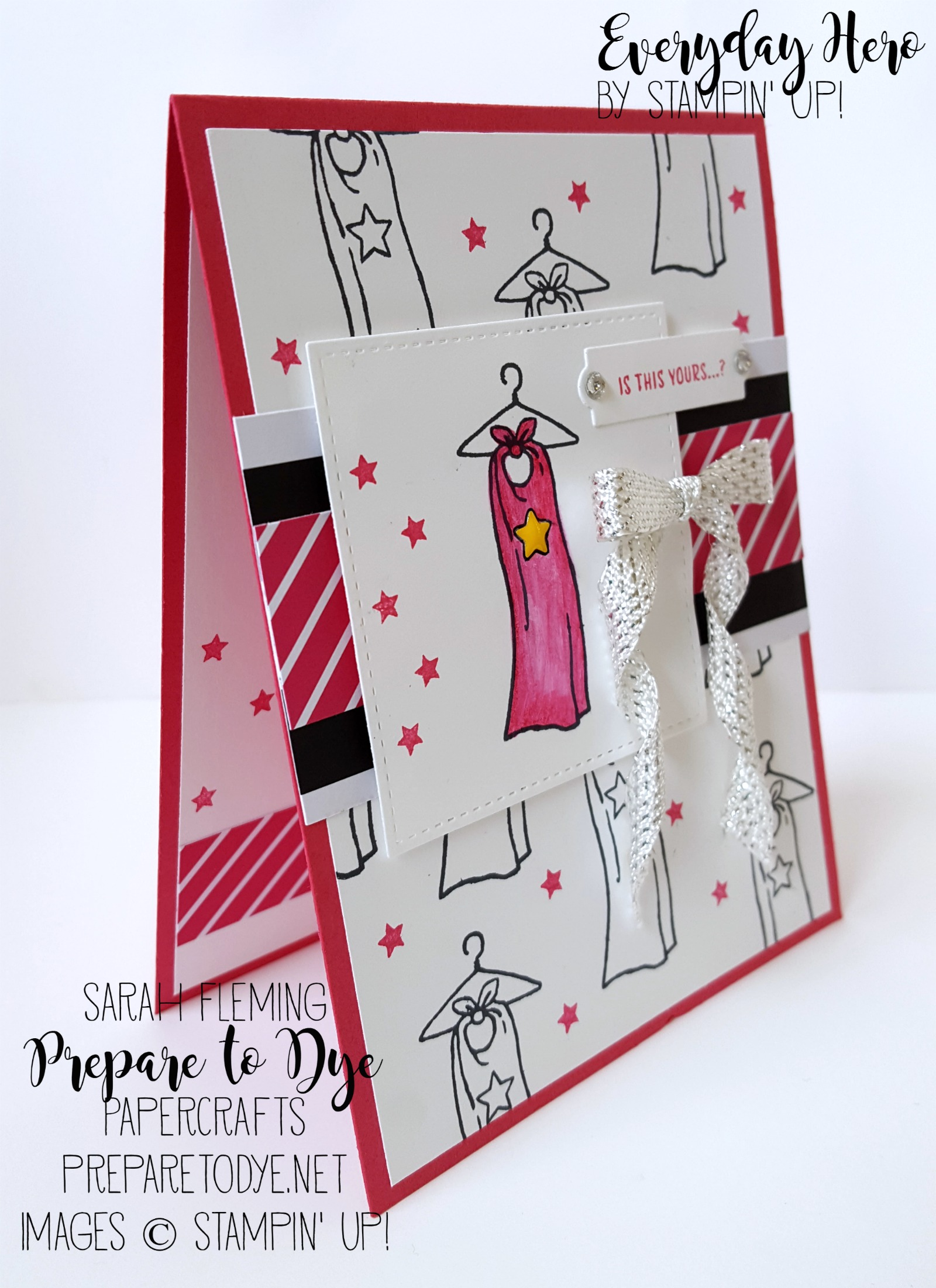 Stampin' Up! Everyday Hero stamp set - superhero cape handmade card - Sarah Fleming - Prepare to Dye Papercrafts