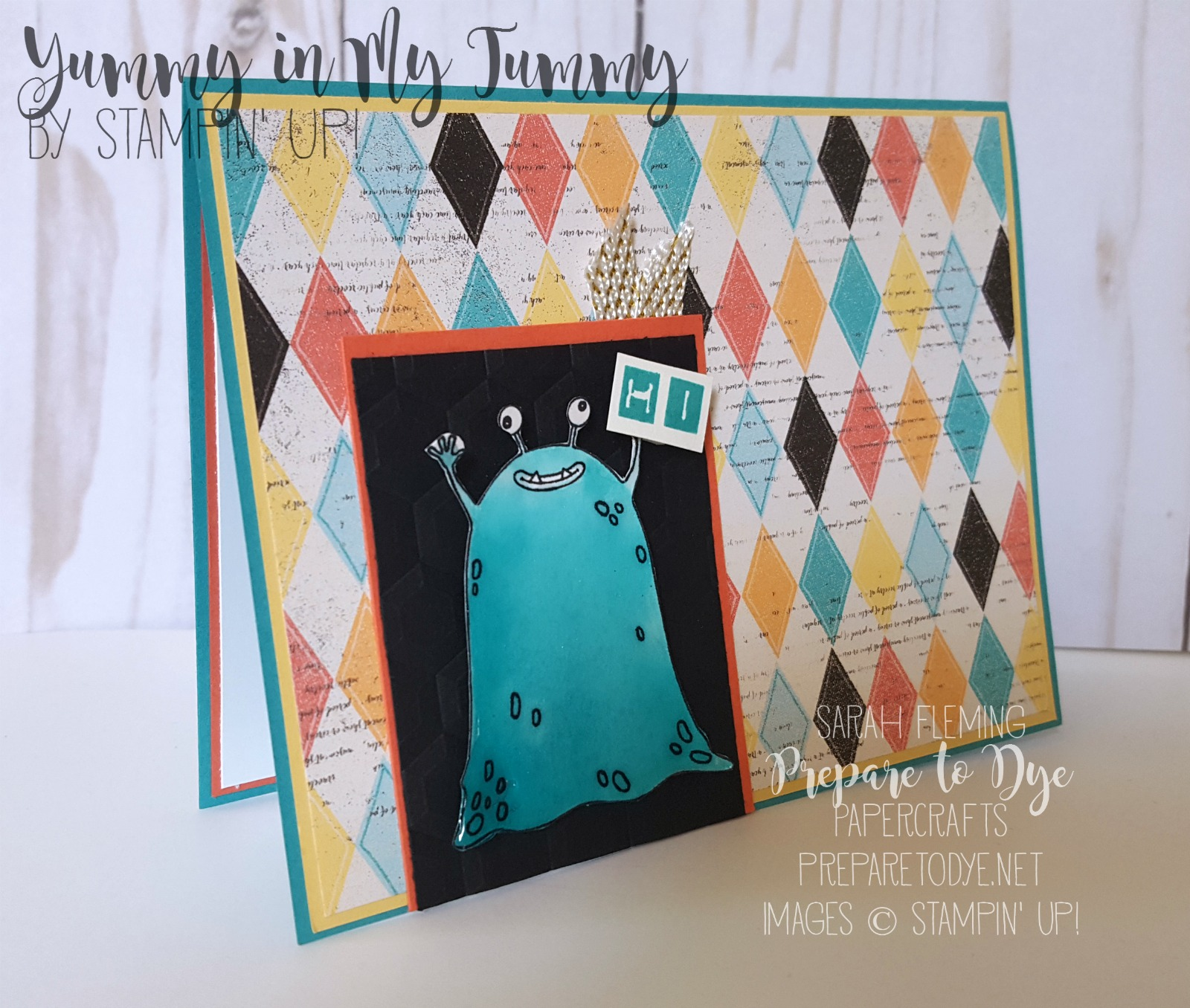 Stampin' Up! Yummy in My Tummy handmade monster card with Labeler Alphabet and Cupcakes & Carousels paper - FMS274 - Sarah Fleming - Prepare to Dye Papercrafts