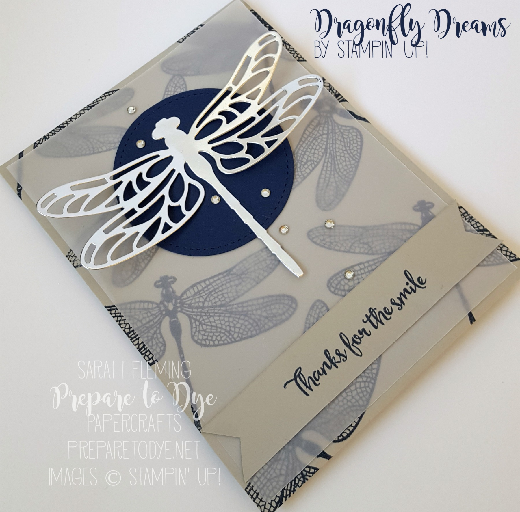 Stampin' Up! handmade masculine thank you card using Dragonfly Dreams stamps and Detailed Dragonfly Thinlits - Sarah Fleming - Prepare to Dye Papercrafts