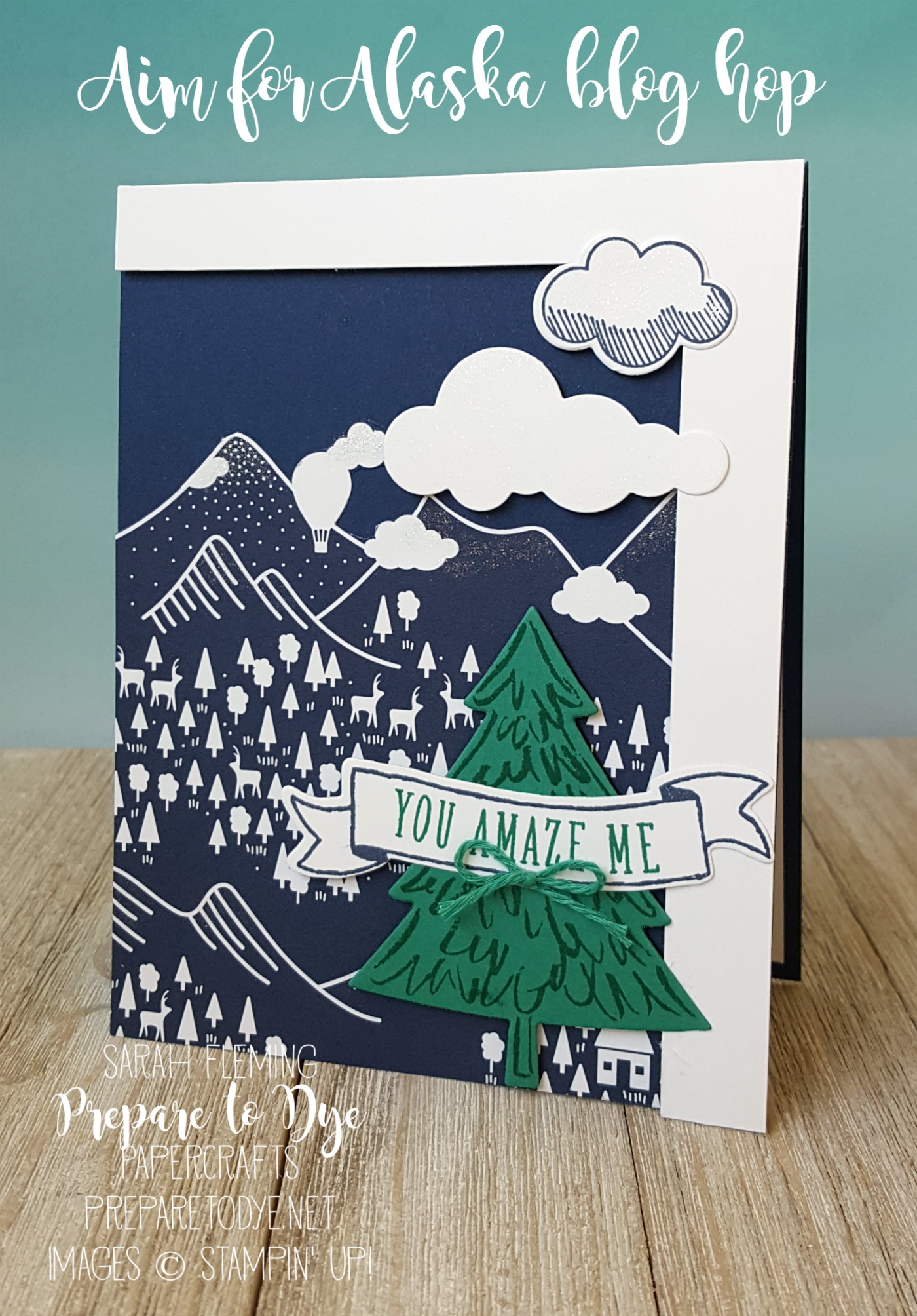 Stampin' Up! Carried Away designer series paper - Sale-A-Bration freebie with $50 purchase through March 31 - Banners for You Bundle - Bunch of Banners framelits - Peaceful Pines and Perfect Pines framelits - Up & Away bundle - Sarah Fleming - Prepare to Dye Papercrafts - #stampinup #6monthstampingoals #aimforalaska