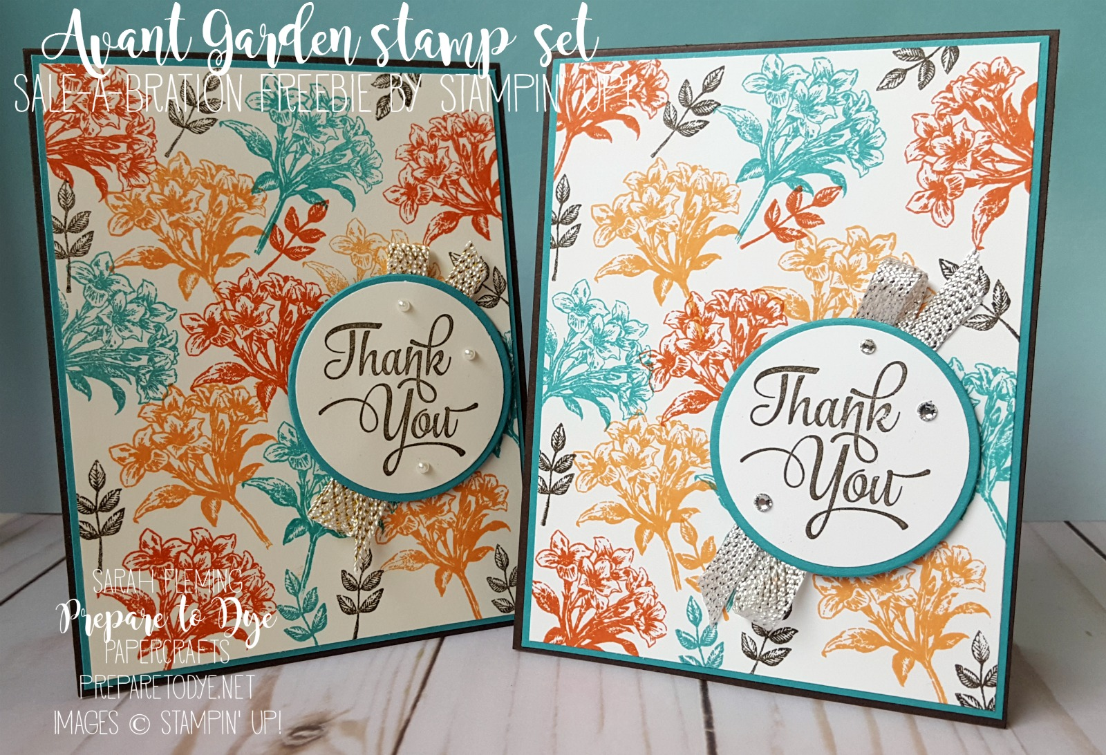 Stampin' Up! Avant Garden stamp set with One Big Meaning - Sale-A-Bration freebie with $50 purchase - handmade thank you card - #GDP077 - Sarah Fleming - Prepare to Dye Papercrafts