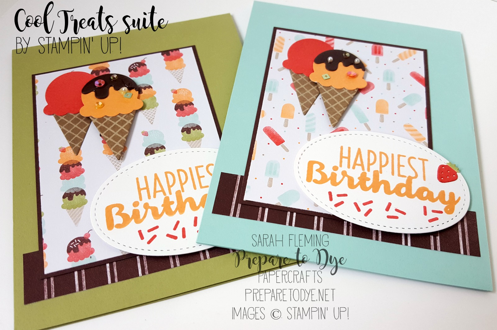 Stampin' Up! Cool Treats handmade birthday card - with Fine Tip Glue Pen and Sprinkles Embellishments - Sarah Fleming - Prepare to Dye Papercrafts