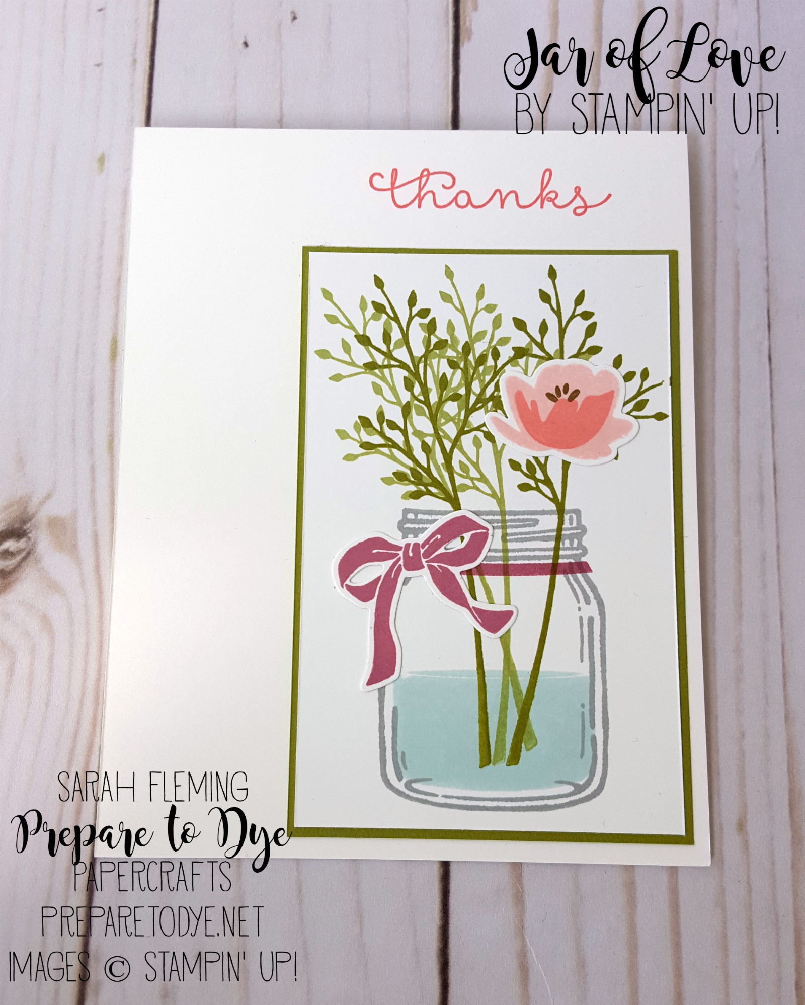 Stampin' Up! Jar of Love bundle and Cottage Greetings - handmade thank you card - clean and simple card - CAS - Sarah Fleming - Prepare to Dye Papercrafts