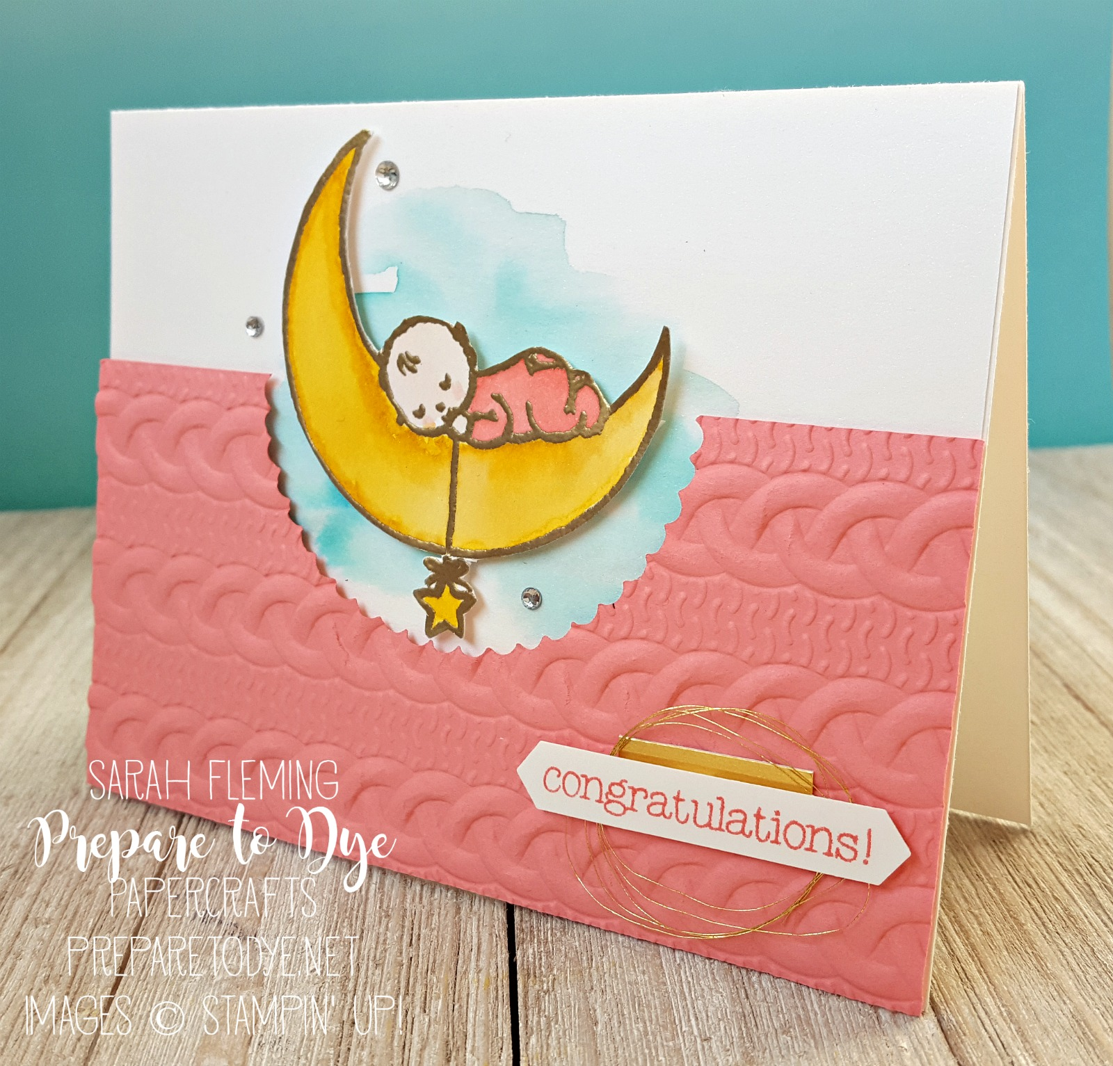Stampin' Up! Moon Baby and Made with Love with the Cable Knit Dynamic embossing folder - watercolor wash - handmade baby card - Lesley Croghan's baby blog hop - Sarah Fleming - Prepare to Dye Papercrafts