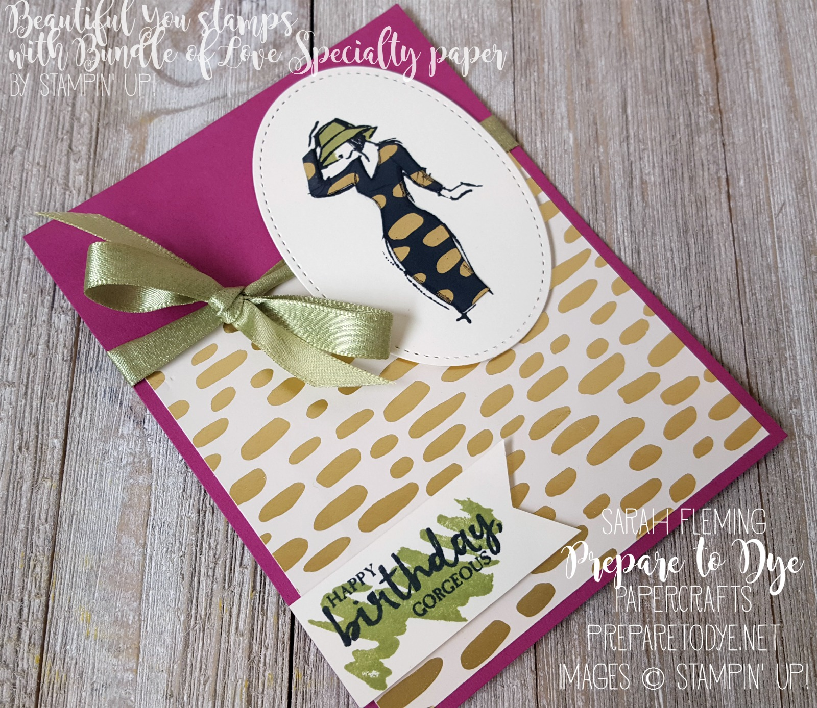 Stampin' Up! Beautiful You stamp set (available now) with Bundle of Love paper (coming soon) - handmade birthday card - Sarah Fleming - Prepare to Dye Papercrafts