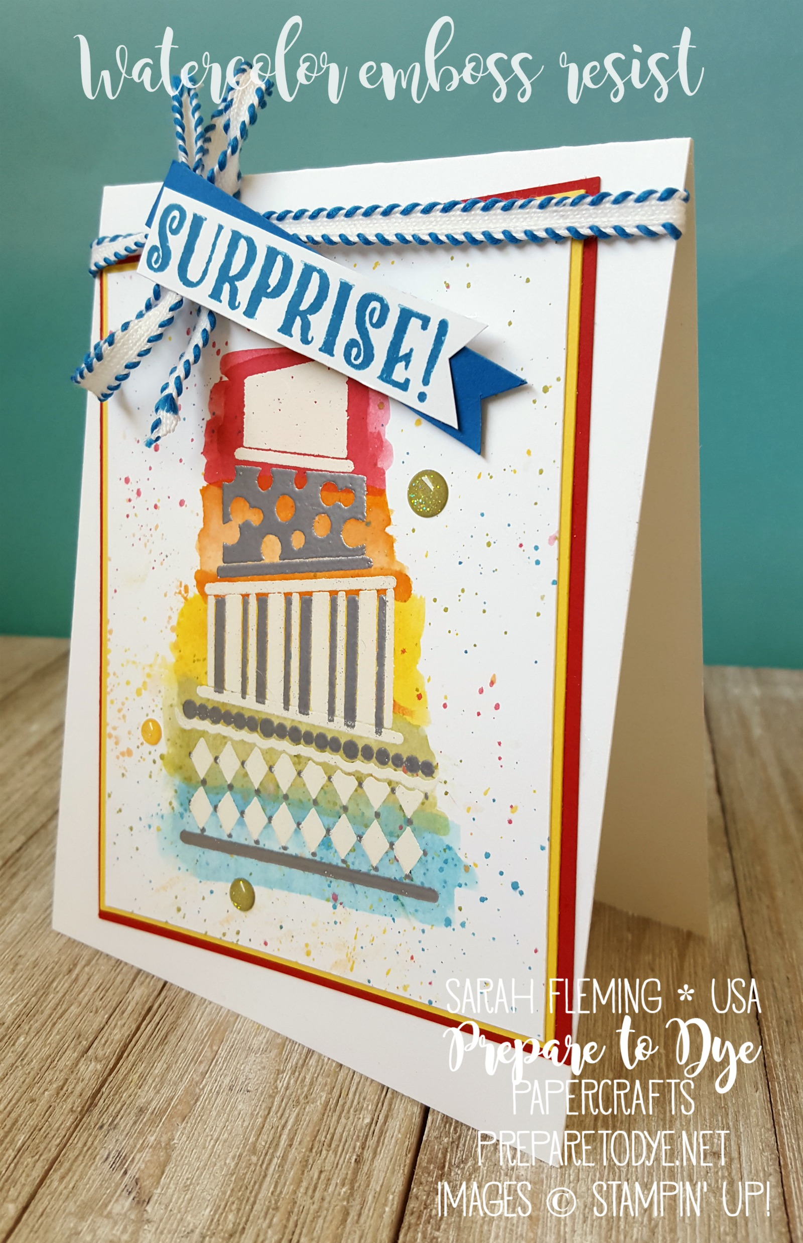 Stampin' Up! Cake Crazy - retiring soon - and Birthday Delivery - coming soon - Splitcoast Stampers Creative Crew May 2017 - Sarah Fleming - Prepare to Dye Papercrafts