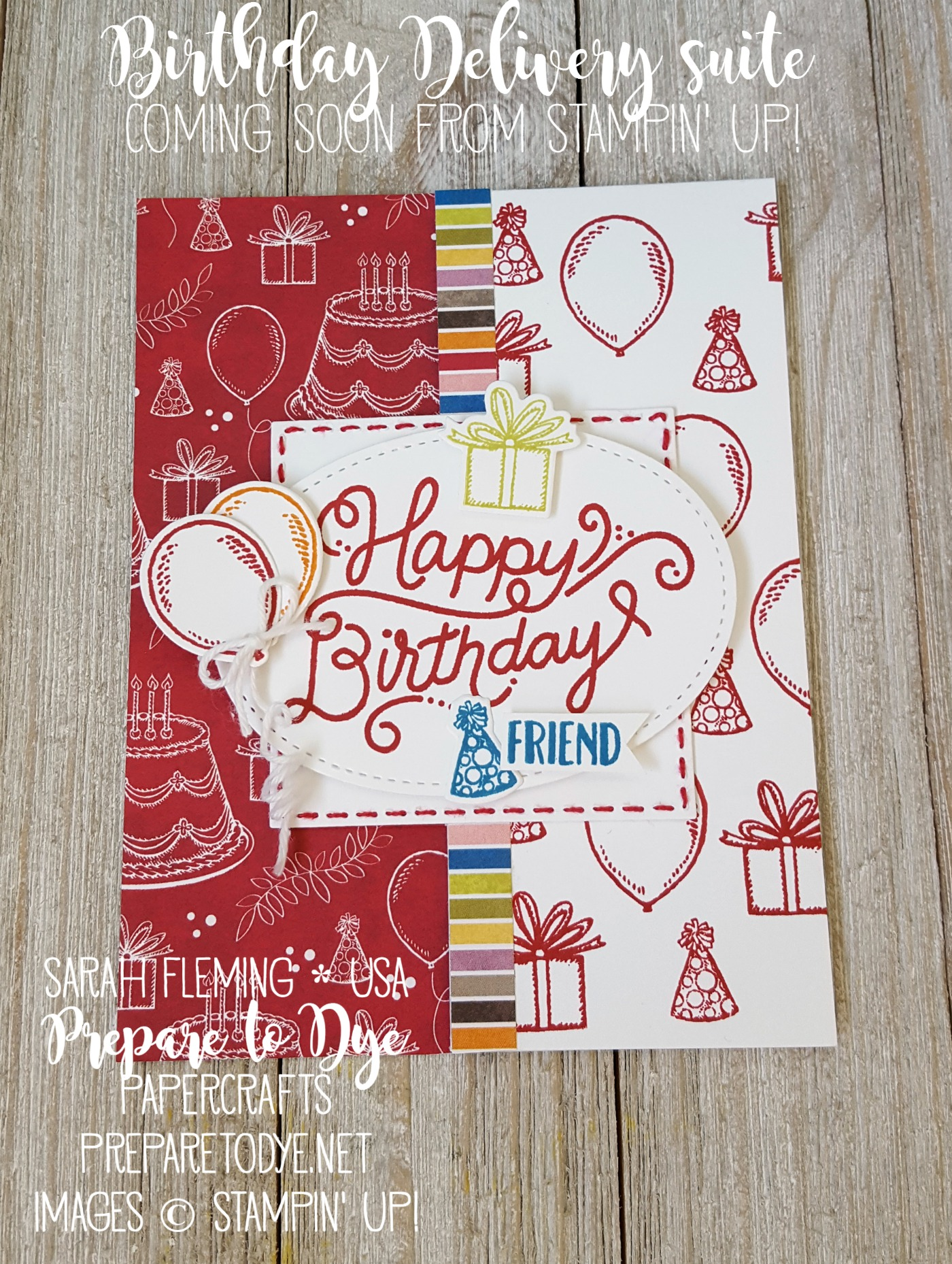 Stampin' Up! Birthday Memories suite stepped up card - Splitcoaststampers Creative Crew - Stitched Shapes framelits - Sarah Fleming - Prepare to Dye Papercrafts