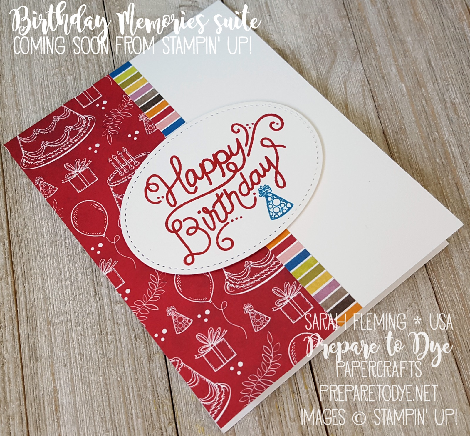 Stampin' Up! Birthday Delivery clean and simple card with Birthday Memories paper - CAS - Splitcoaststampers Creative Crew - Stitched Shapes framelits - Sarah Fleming - Prepare to Dye Papercrafts