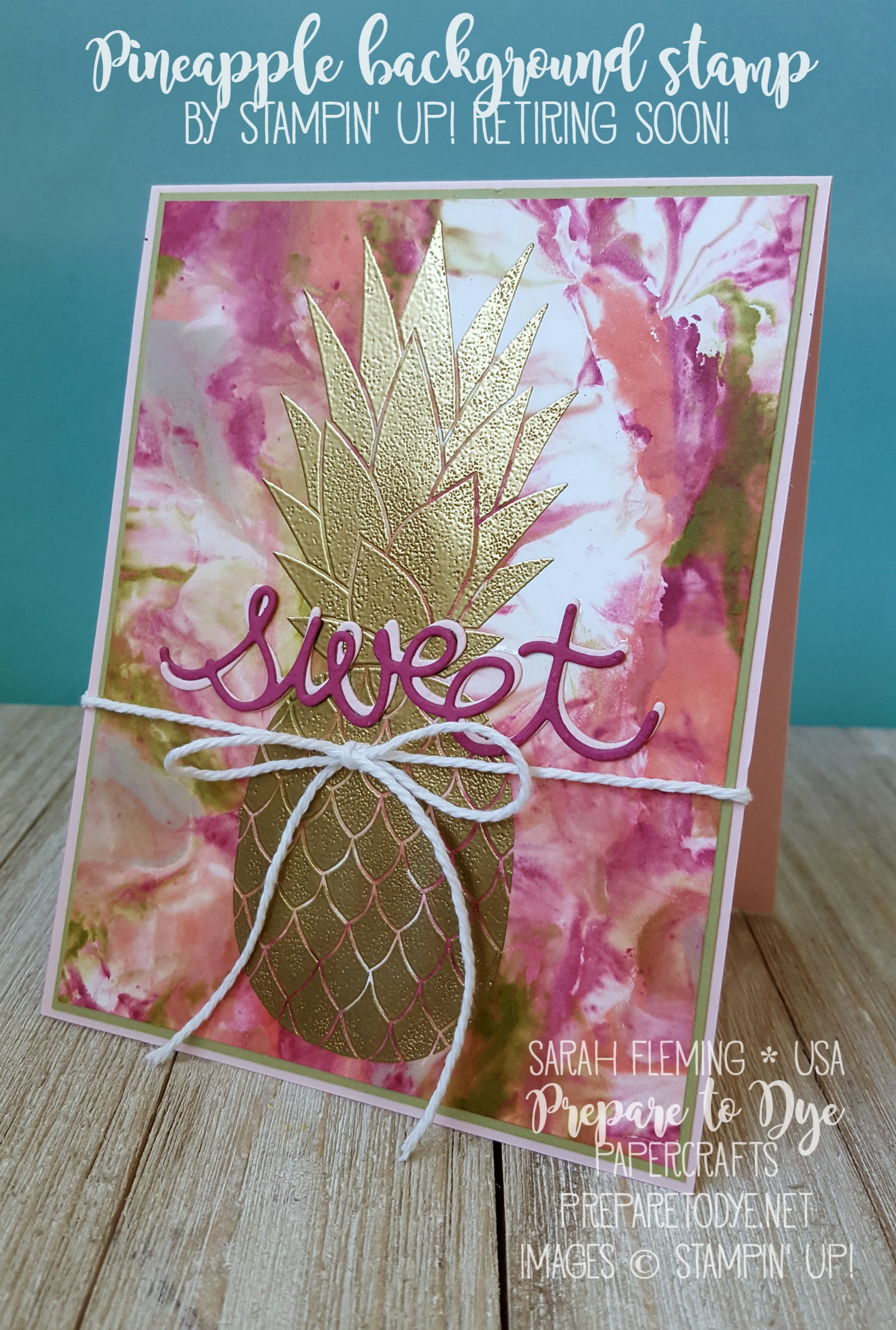 Stampin' Up! Pineapple background stamp with Cupcake Cutouts framelits and shaving cream background - Splitcoast Stampers Creative Crew - Sarah Fleming - Prepare to Dye Papercrafts