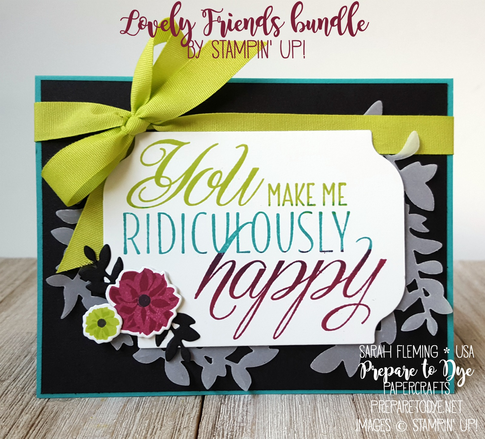 Stampin' Up! Lovely Friends bundle with Lovely Laurel Thinlits and In Color Finely Woven Ribbon - new catalog sneak peeks - Aim for Alaska blog hop - #stampinup #6monthstampingoals #aimforalaska - Sarah Fleming - Prepare to Dye Papercrafts