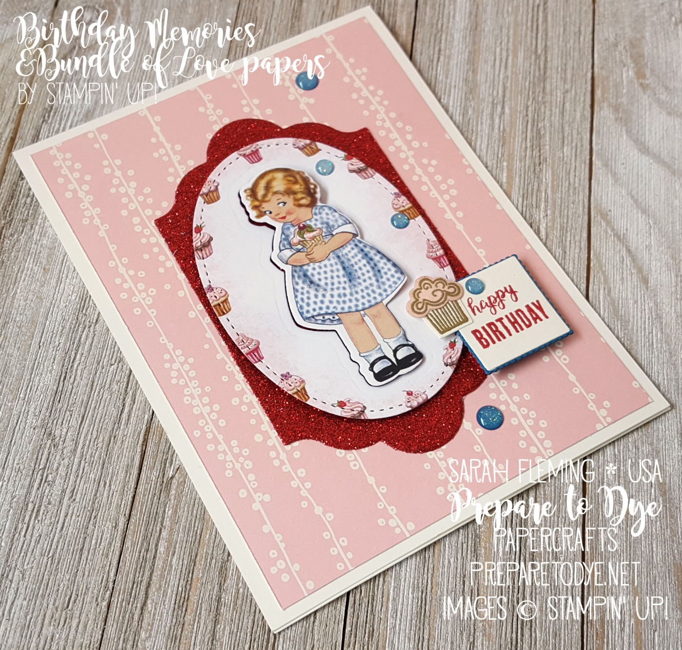 Stampin' Up! Birthday Memories paper and Bundle of Love Paper with Tabs for Everything and Lift Me Up stamps - Splitcoaststampers Creative Crew - Sarah Fleming - Prepare to Dye Papercrafts