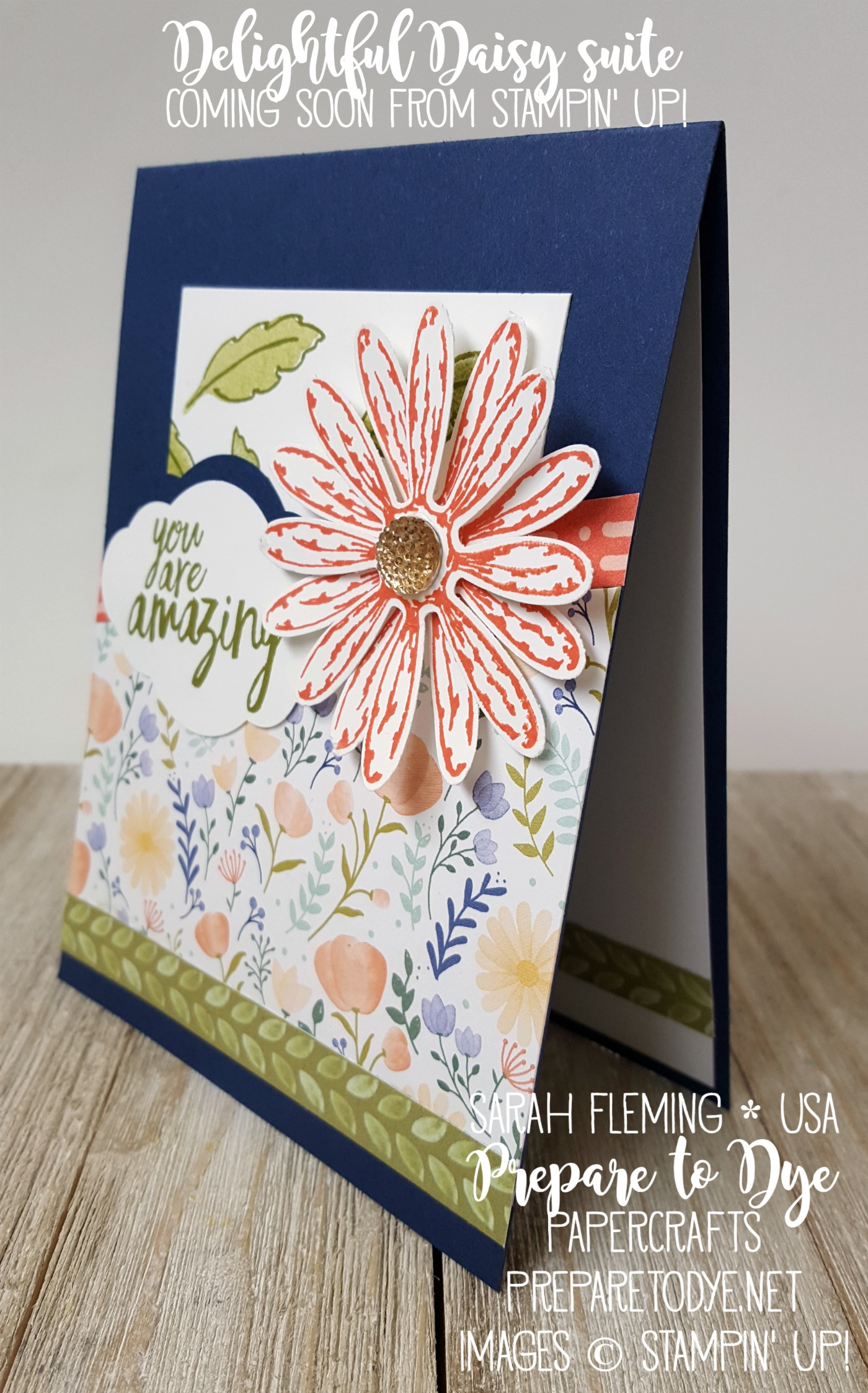 Stampin' Up! Delightful Daisy suite is gorgeous! - coming June 1, join my team to order right away! - Global Design Project #086 - Sarah Fleming - Prepare to Dye Papercrafts