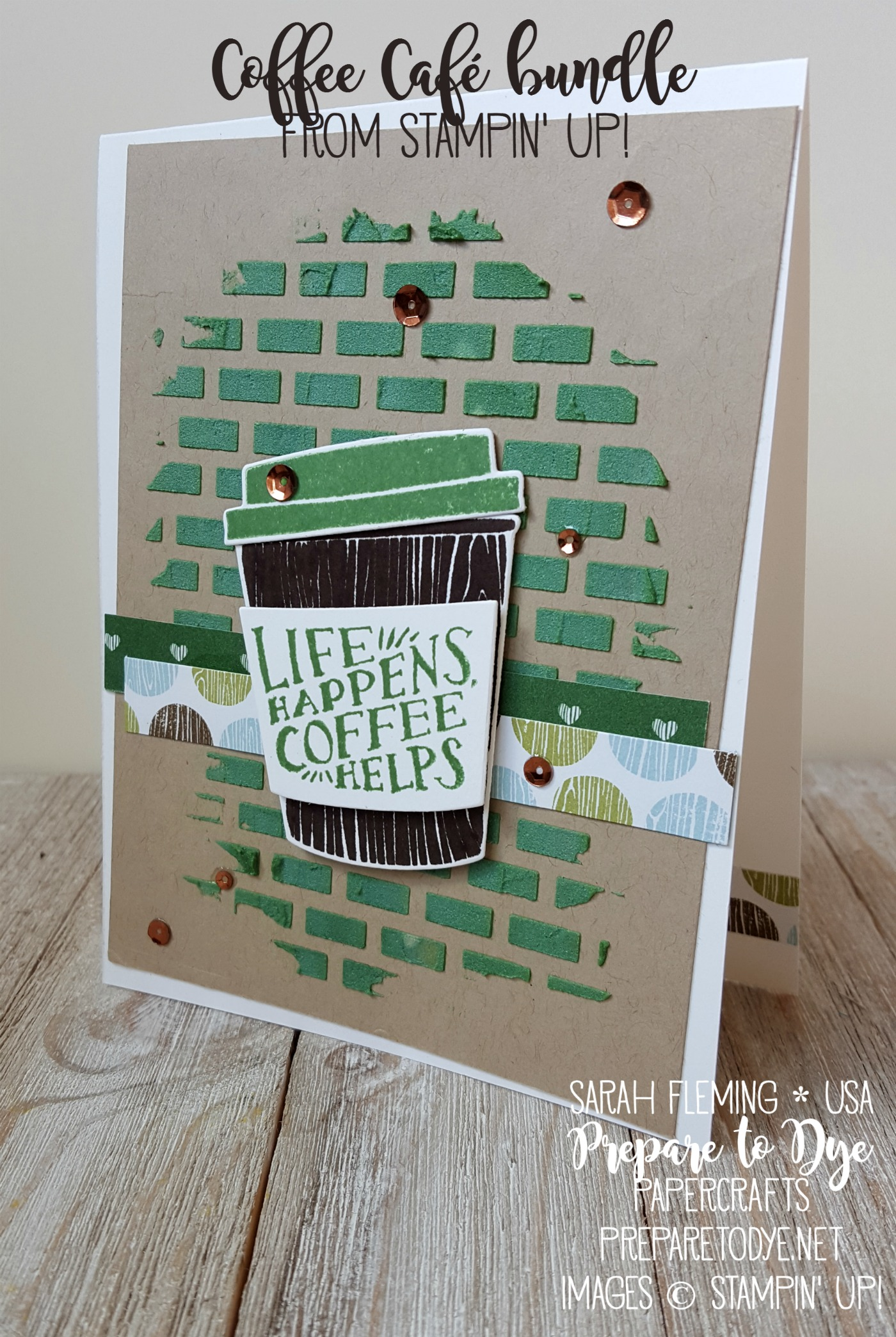 Stampin' Up! Coffee Café bundle with Coffee Break paper, embossing paste, and Metallics Sequin assortment - handmade coffee card - texture paste - Sarah Fleming - Prepare to Dye Papercrafts