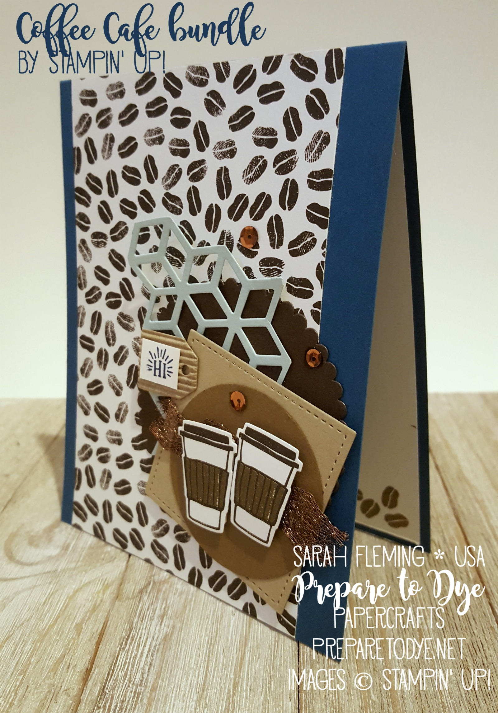Stampin' Up! Coffee Cafe bundle with Coffee Cups framelits and Coffee Break paper, with Eclectic Layers thinlits - Ink & Inspiration Blog Hop - Sarah Fleming - Prepare to Dye Papercrafts