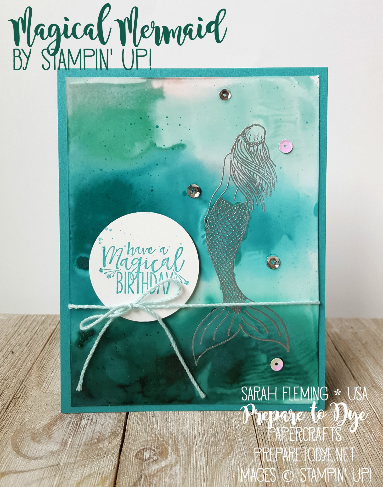 Stampin' Up! Magical Mermaid with glossy cardstock - Ink Spray & Smash background technique - handmade birthday card - Sarah Fleming - Prepare to Dye Papercrafts