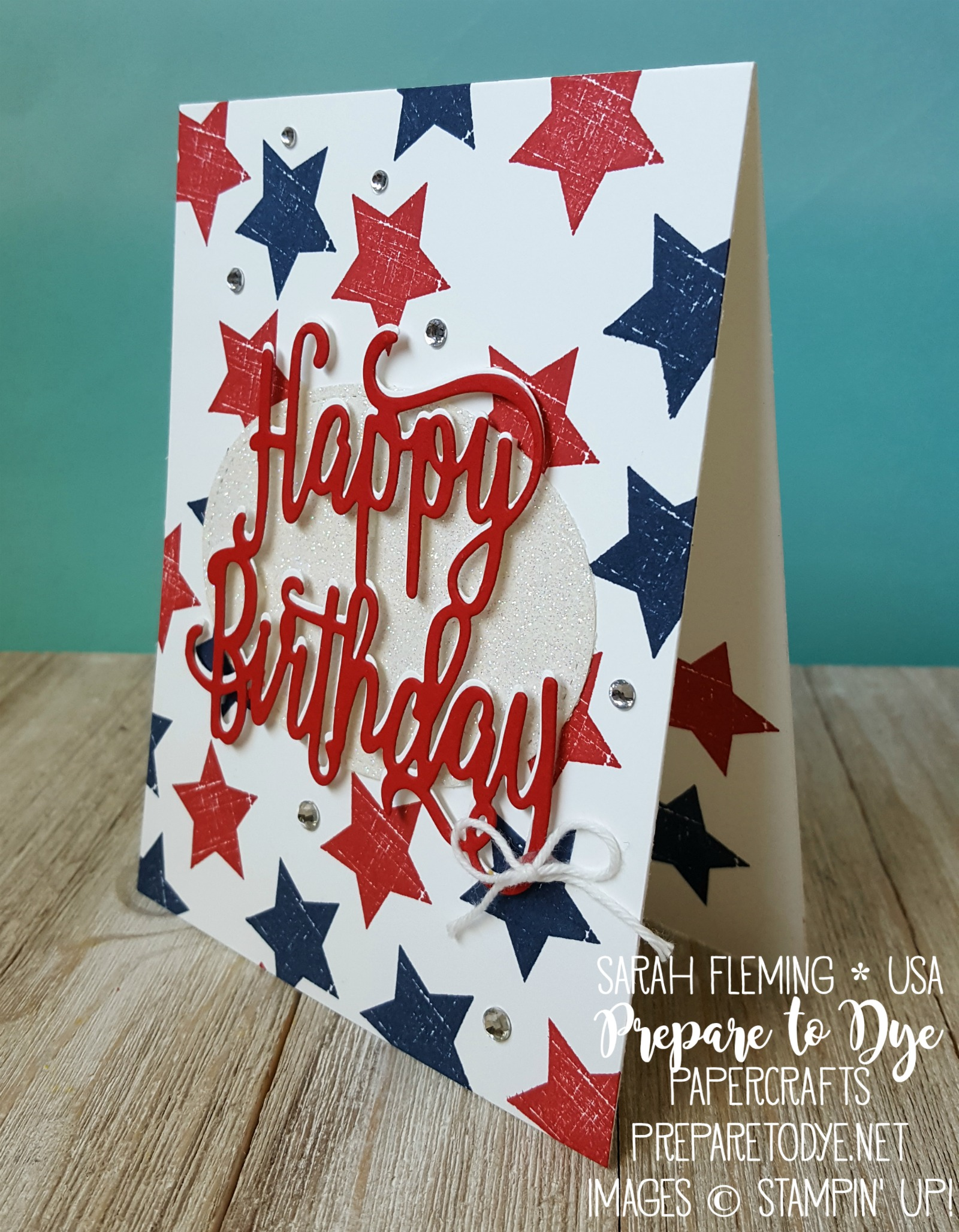Stampin' Up! Happy Birthday thinlit with Wood Words stamps - July handmade birthday card - Sarah Fleming - Prepare to Dye Papercrafts