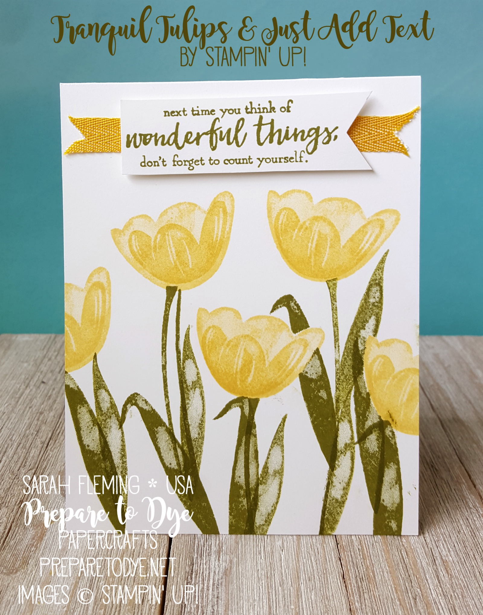 Stampin' Up! Tranquil Tulips and Just Add Text with Crushed Curry Mini Chevron Ribbon