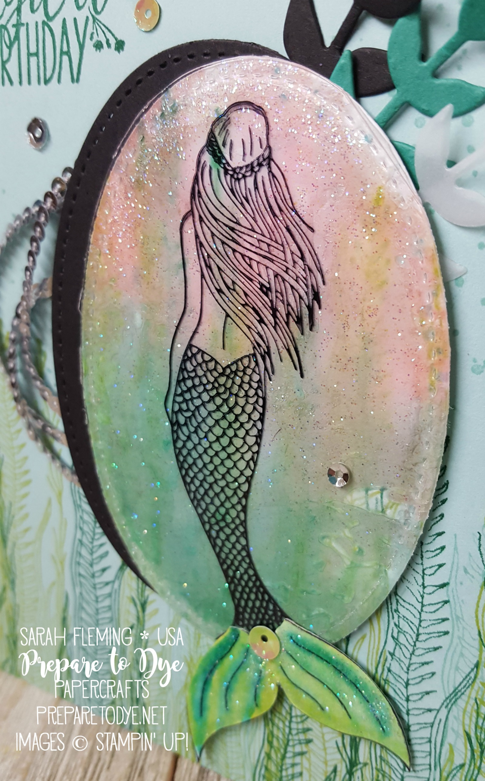 Stampin' Up! Magical Mermaid handmade birthday card - Acetate & Tissue technique - Bouquet Bunch framelits - Sarah Fleming - Prepare to Dye Papercrafts