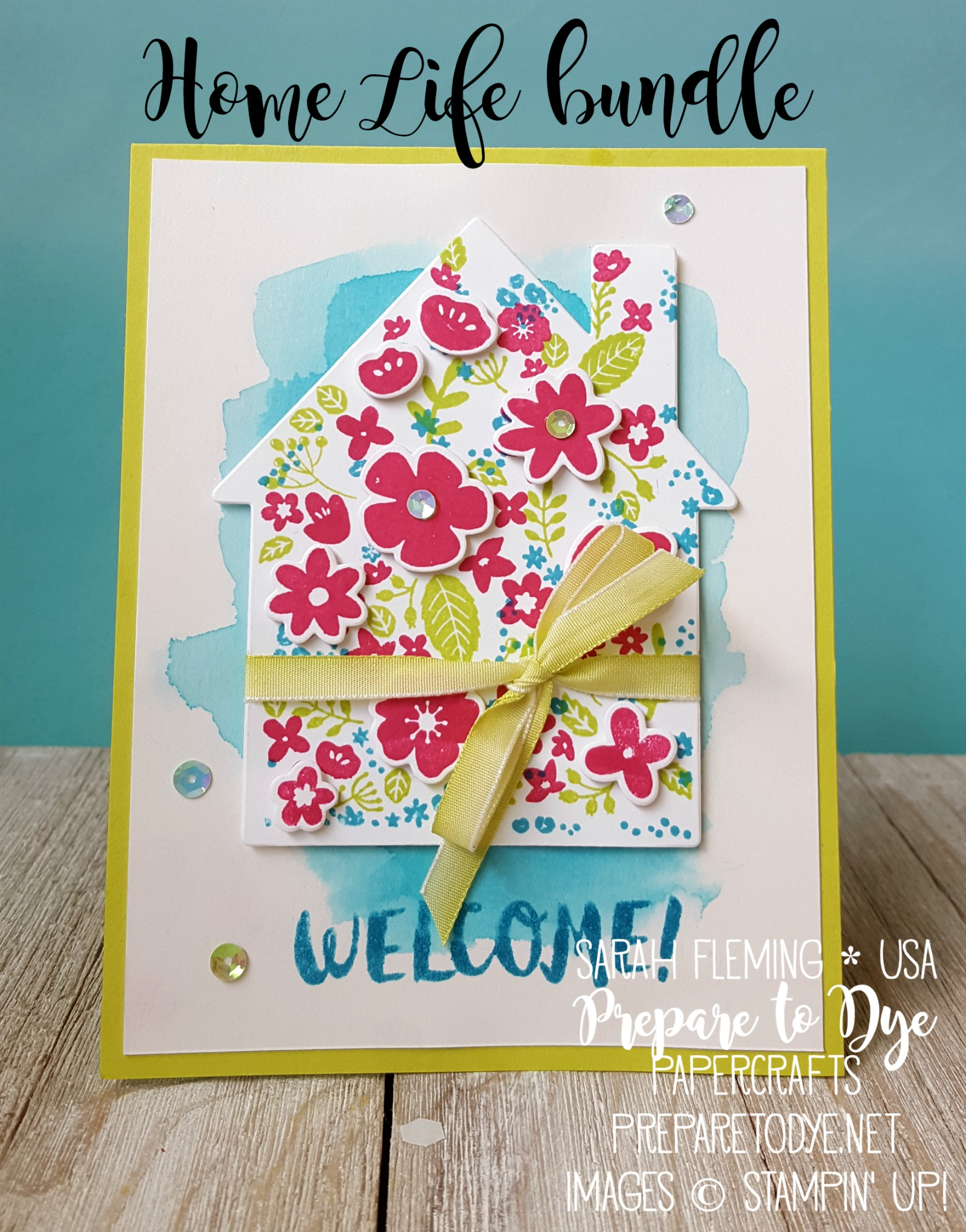 Stampin' Up! Home Life bundle with Welcome Home framelits dies, watercolor wash, Lemon-Lime Twist Ombre Ribbon - Sarah Fleming - Prepare to Dye Papercrafts