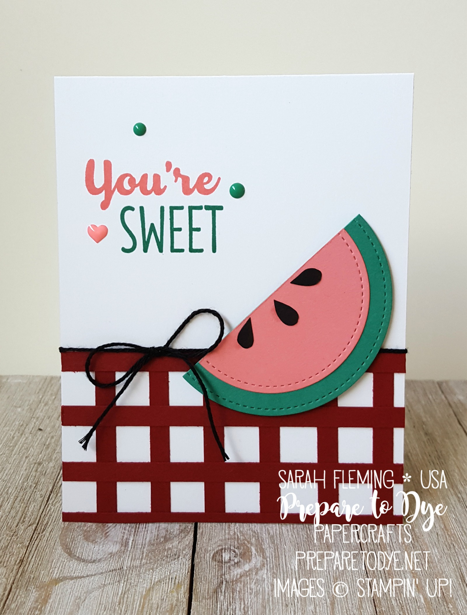 Stampin' Up! handmade card, Cool Treats, watermelon & picnic table paper piecing - Sarah Fleming - Prepare to Dye Papercrafts