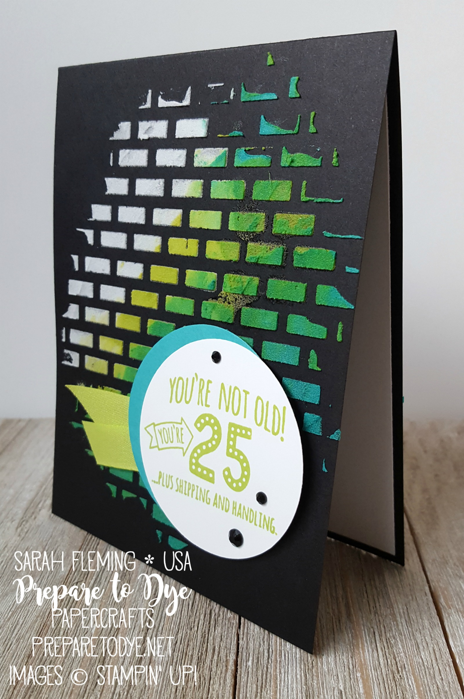 Stampin' Up! Five For All stamp set, embossing paste, Pattern Party Decorative Masks, Lemon-Lime Twist Finely Woven Ribbon - handmade funny birthday card - #IIBH - Sarah Fleming - Prepare to Dye Papercrafts