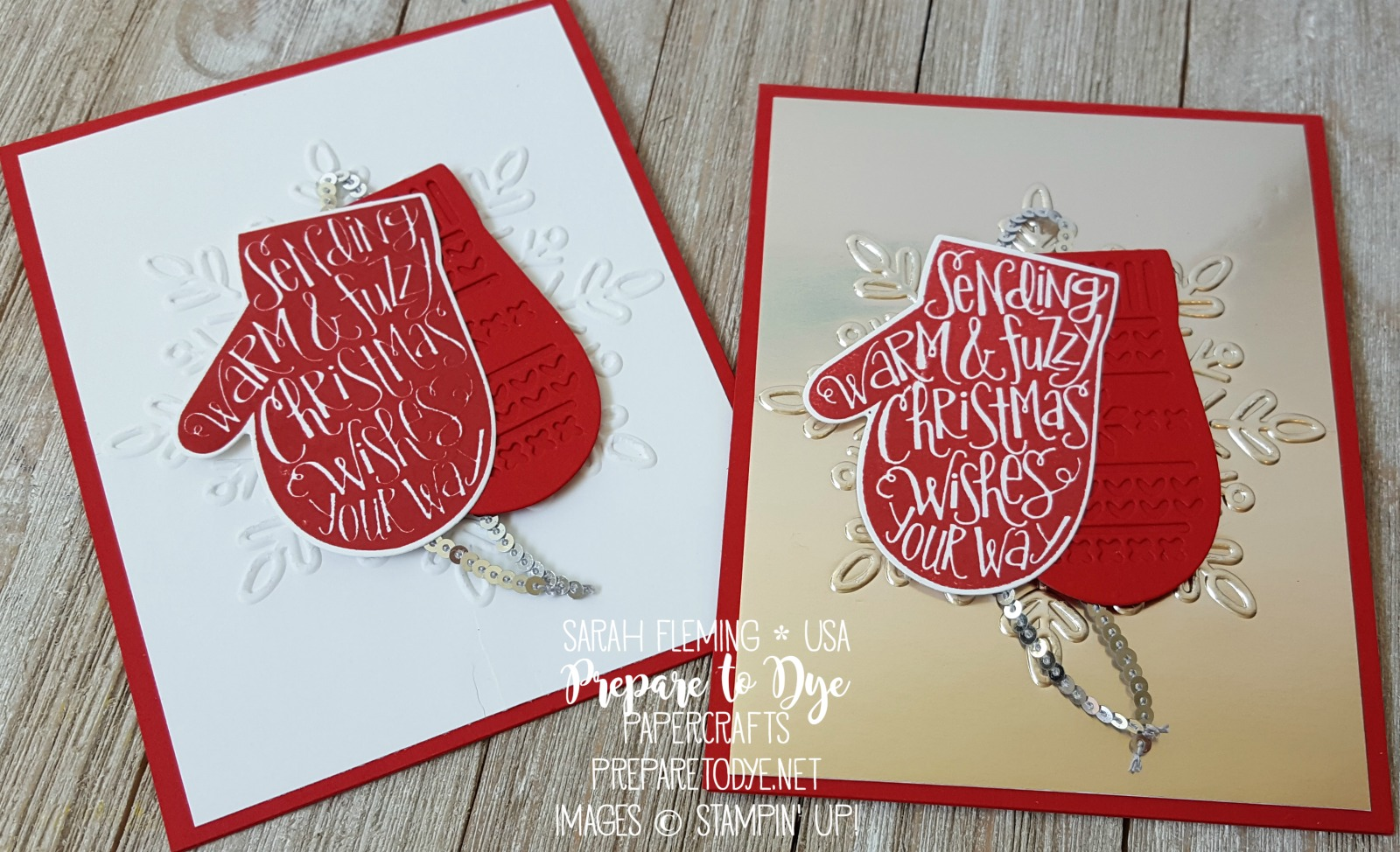 Stampin' Up! Smitten Mittens bundle, Many Mittens framelits, Winter Wonder embossing folder, Champagne Foil Sheets, 2017 Holiday Catalog - Sarah Fleming - Prepare to Dye Papercrafts