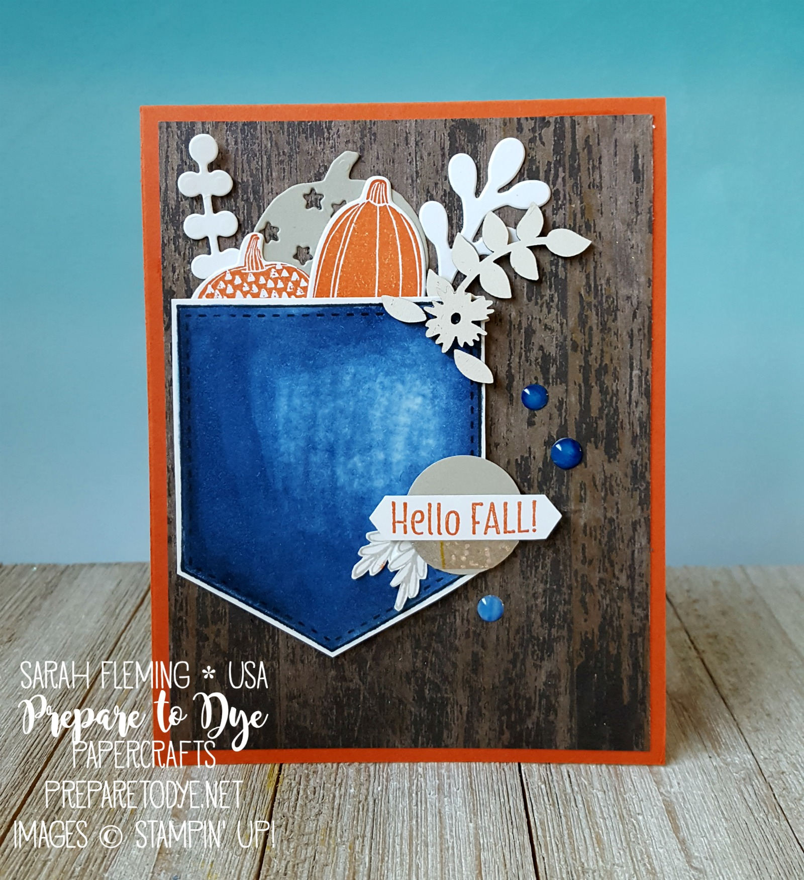 Stampin' Up! Pick a Pumpkin bundle, Pocketful of Sunshine bundle, Merry Cafe, Patterned Pumpkins thinlits, Stampin' Blends alcohol markers, Merry Cafe - Sarah Fleming - Prepare to Dye Papercrafts