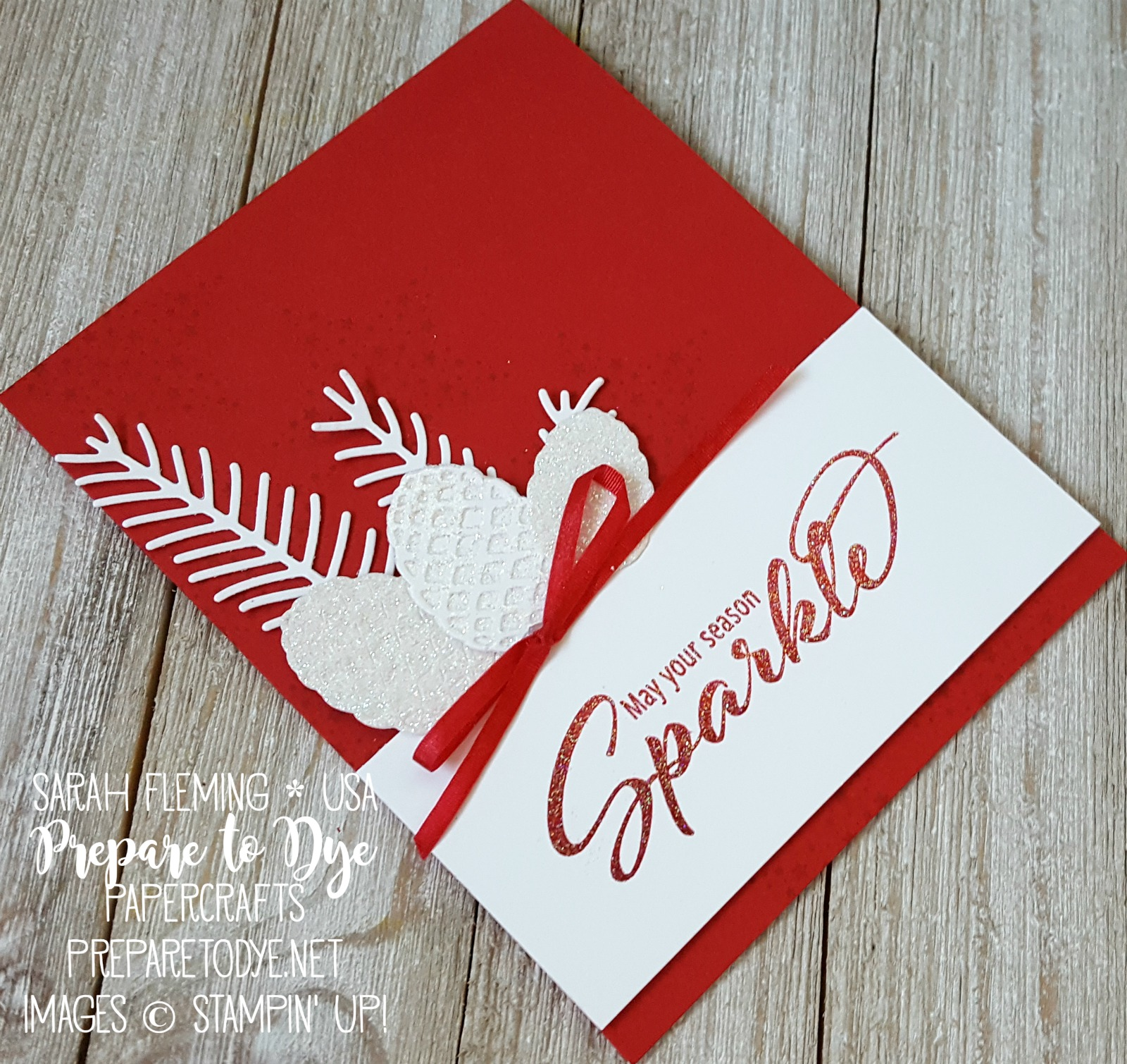 Stampin' Up! Add a Little Glitz with Pretty Pines thinlits - heat embossing with glitter on a handmade Christmas card - Sarah Fleming - Prepare to Dye Papercrafts