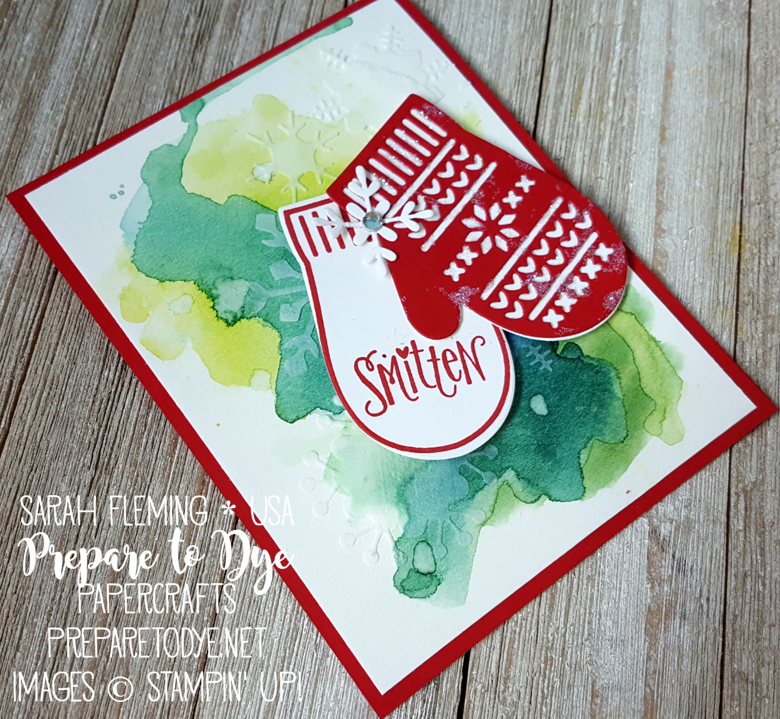 Stampin' Up! Smitten Mittens with watercolor wash and embossing paste - stencil made using Trim Your Stocking Thinlits, Seasonal Layers Thinlits, Swirly Snowflakes Thinlits - Sarah Fleming - Prepare to Dye Papercrafts