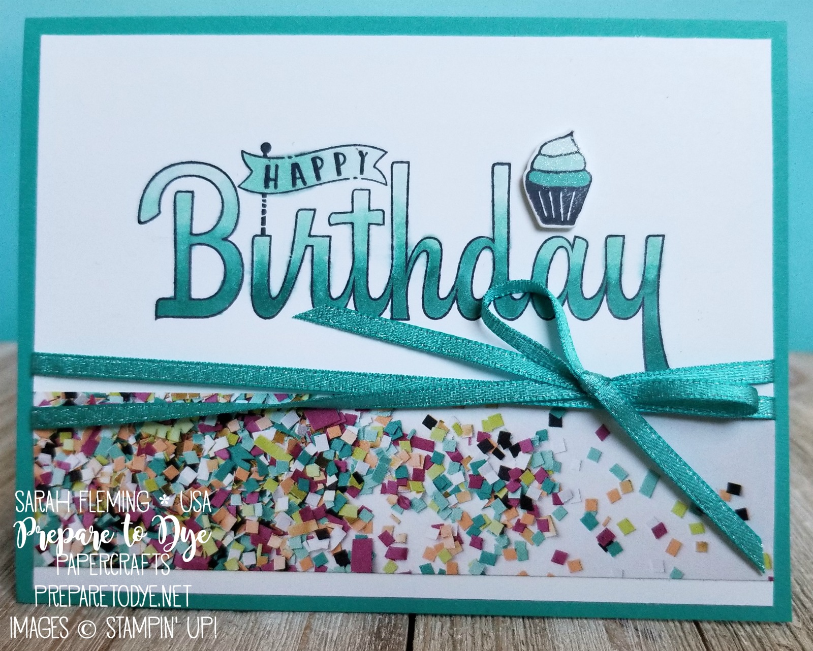 Stampin' Up! Birthday Wishes For You with Party Hat Birthday, Picture Perfect Birthday paper, and Sale-A-Bration Shimmer Ribbon and Stampin' Blends - Sarah Fleming - Prepare to Dye Papercrafts