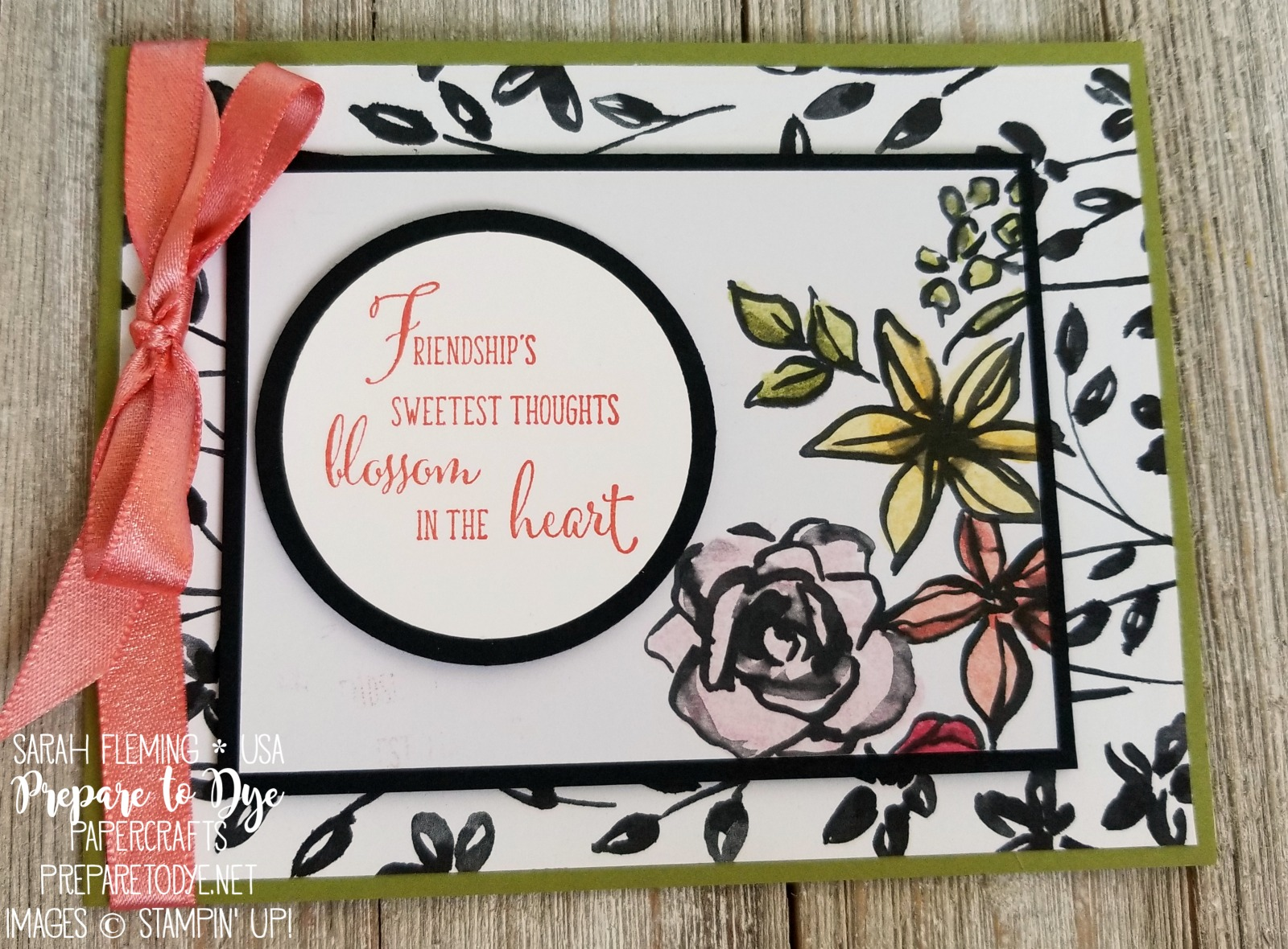 Stampin' Up! Friendship's Sweetest Thoughts, Petal Passion paper, Petal Passion Memories & More cards, Stampin' Blends, Sale-A-Bration free shimmer ribbon - 2018 Occasions catalog and Sale-A-Bration start January 3 - Sarah Fleming - Prepare to Dye Papercrafts