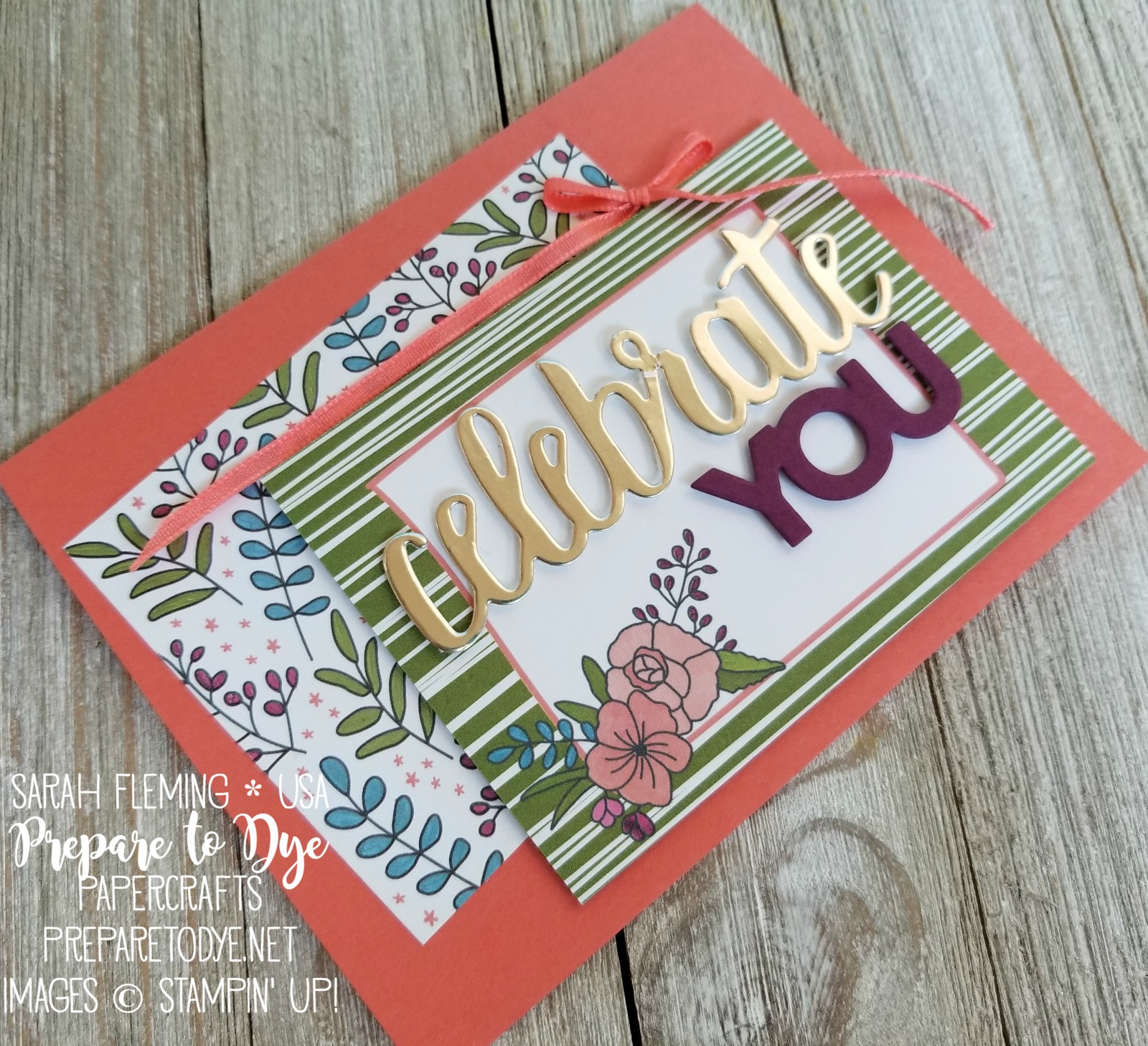Stampin' Up! Amazing You with Celebrate You thinlits - Sale-A-Bration 2018 freebies - and Sweet Soiree paper and Sweet Soiree Memories & More Card Pack - Sarah Fleming - Prepare to Dye Papercrafts