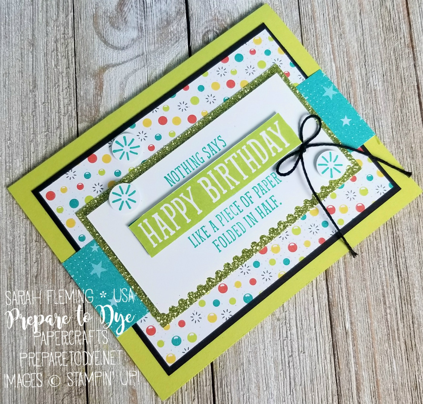 Stampin' Up! Birthday Wit, Bubbles & Fizz paper, Myths & Magic Glimmer Paper - handmade birthday card - Sarah Fleming - Prepare to Dye Papercrafts