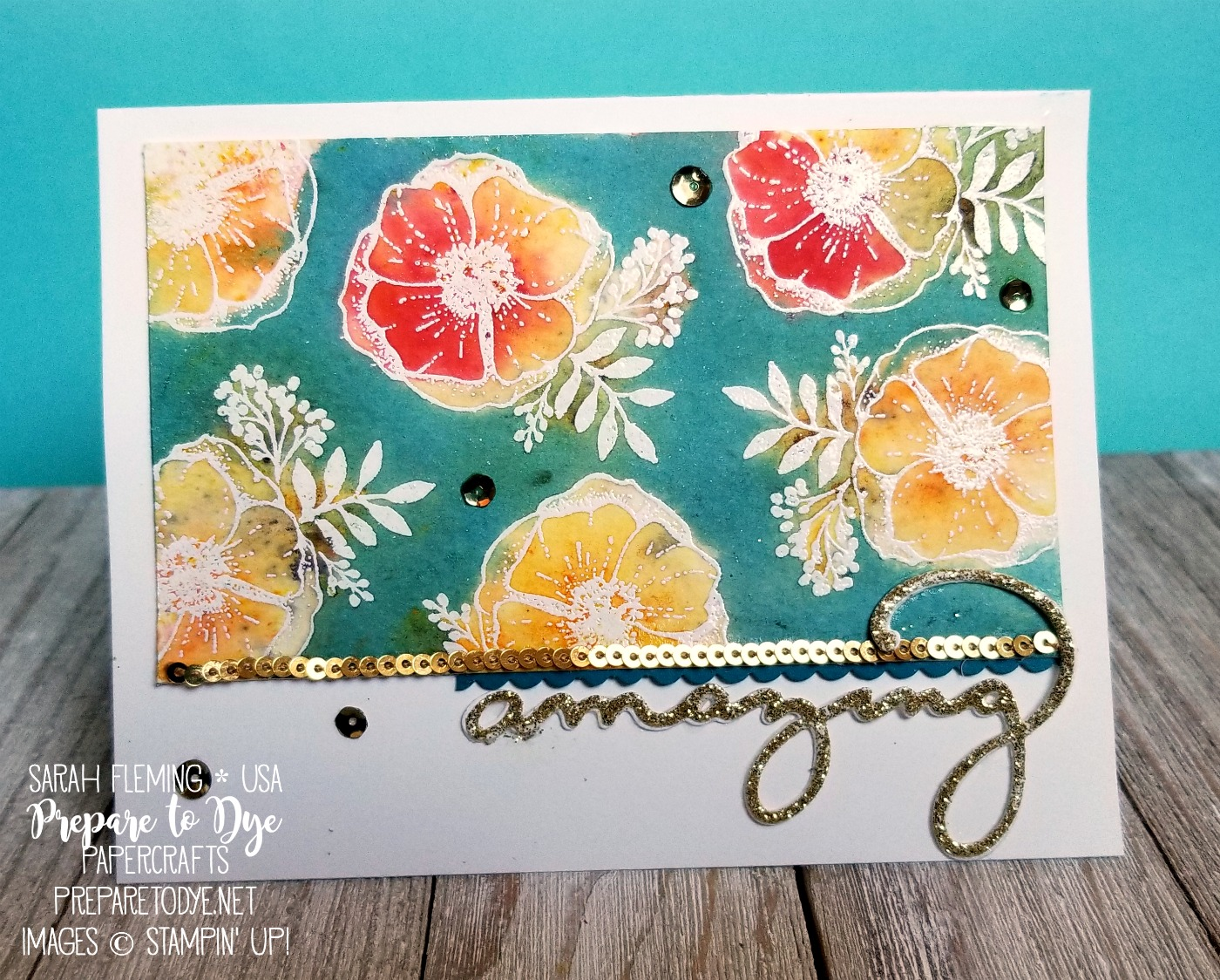 Stampin' Up! Amazing You with Brusho Crystal Colour watercolor powders, Celebrate You thinlits - handmade emboss resist card - Sarah Fleming - Prepare to Dye Papercrafts