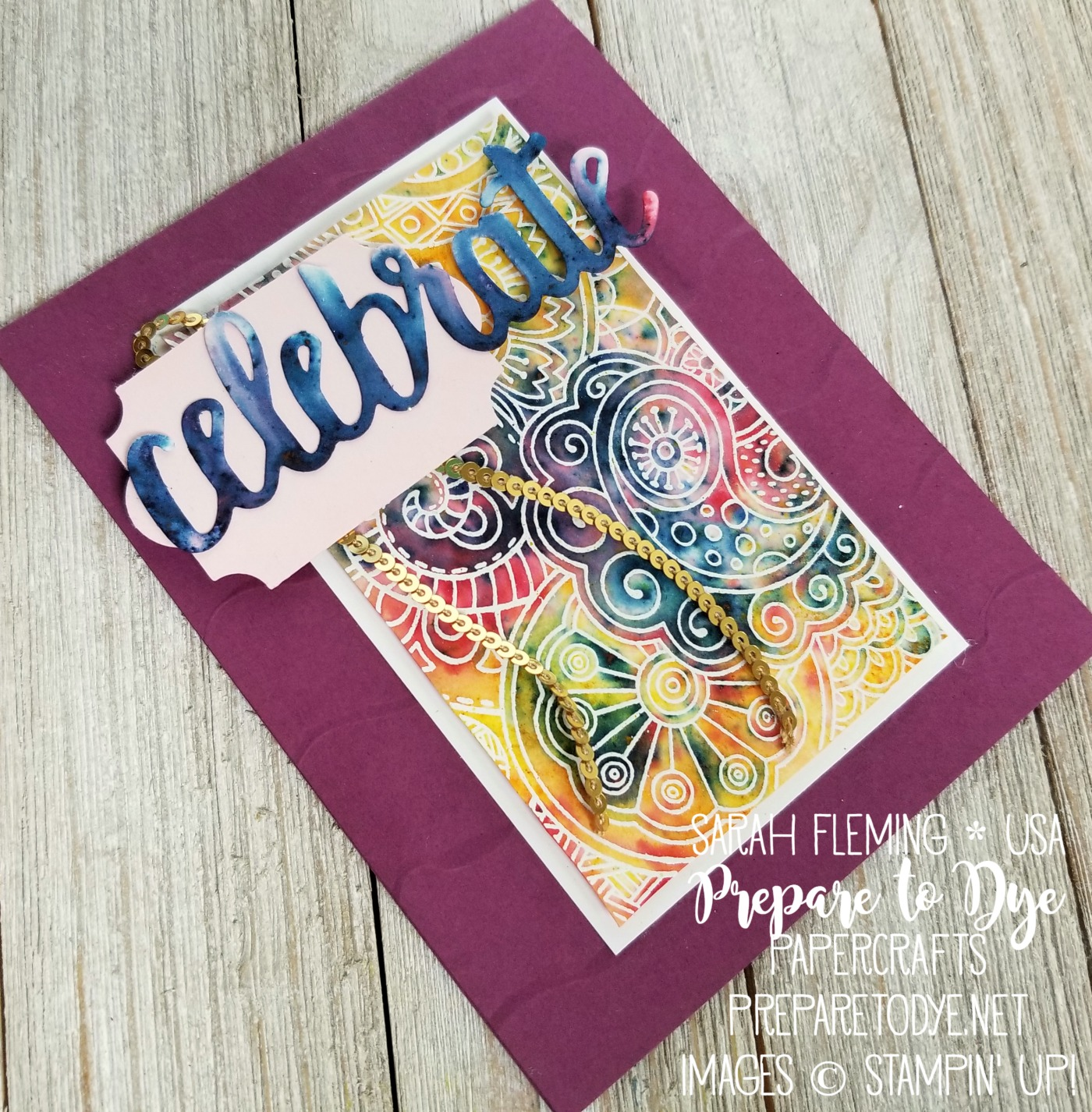 Stampin' Up! Celebrate You thinlits (free with $100 purchase during Sale-A-Bration), Hello Color, Brusho Crystal Colour, emboss resist handmade celebration card - Sarah Fleming - Prepare to Dye Papercrafts