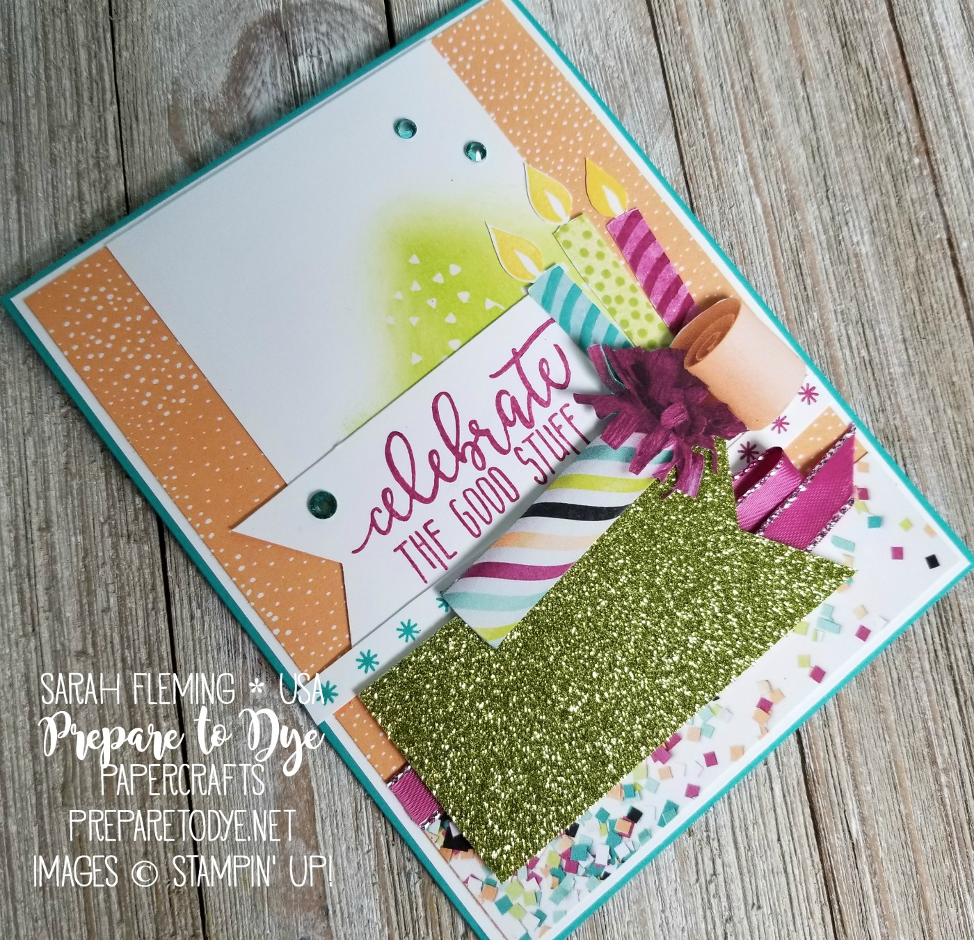 Stampin' Up! Picture Perfect Birthday stamps with Picture Perfect Party and Tutti Frutti paper - Sarah Fleming - Prepare to Dye Papercrafts