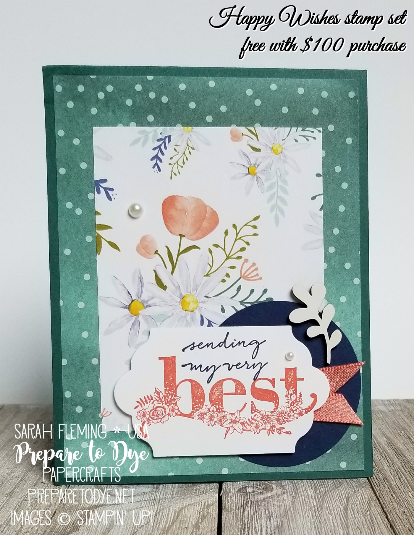 Stampin' Up! Happy Wishes stamp set -- free with $100 order during Sale-A-Bration -- with Delightful Daisy paper - handmade hello card - Sarah Fleming - Prepare to Dye Papercrafts