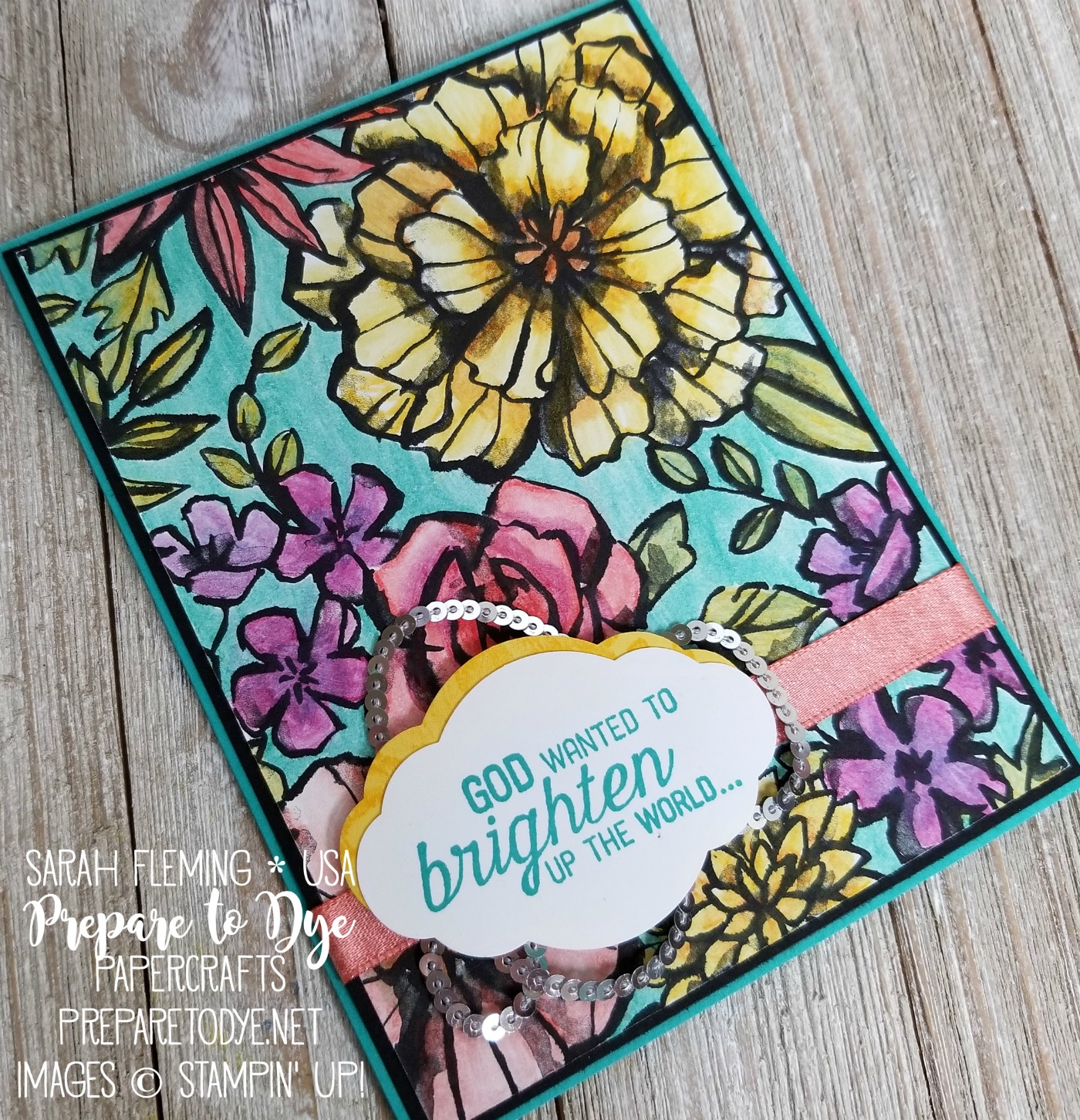 Stampin' Up! Petal Passion designer series paper with Watercolor Pencils coloring, Flourishing Phrases, FREE Sale-A-Bration ribbon with $50 purchase - Sarah Fleming - Prepare to Dye Papercrafts