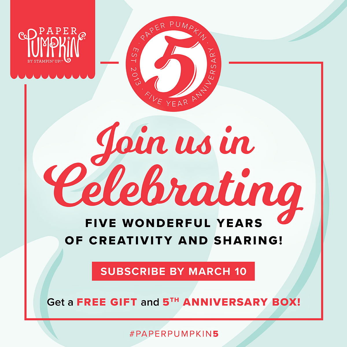Stampin' Up! Paper Pumpkin monthly subscription box - 5th anniversary - free gift in each box - Sarah Fleming - Prepare to Dye Papercrafts