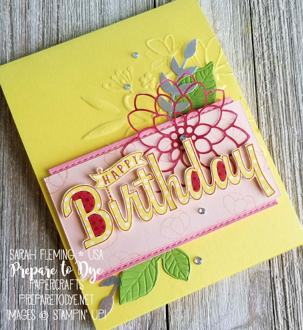 Stampin' Up! Birthday Wishes for You, Cake Soiree, Lovely Floral embossing folder, Nature's Roots framelits, Stitched Labels framelits, Bouquet Bunch framelits, Delightfully Detailed paper - Sarah Fleming - Prepare to Dye Papercrafts