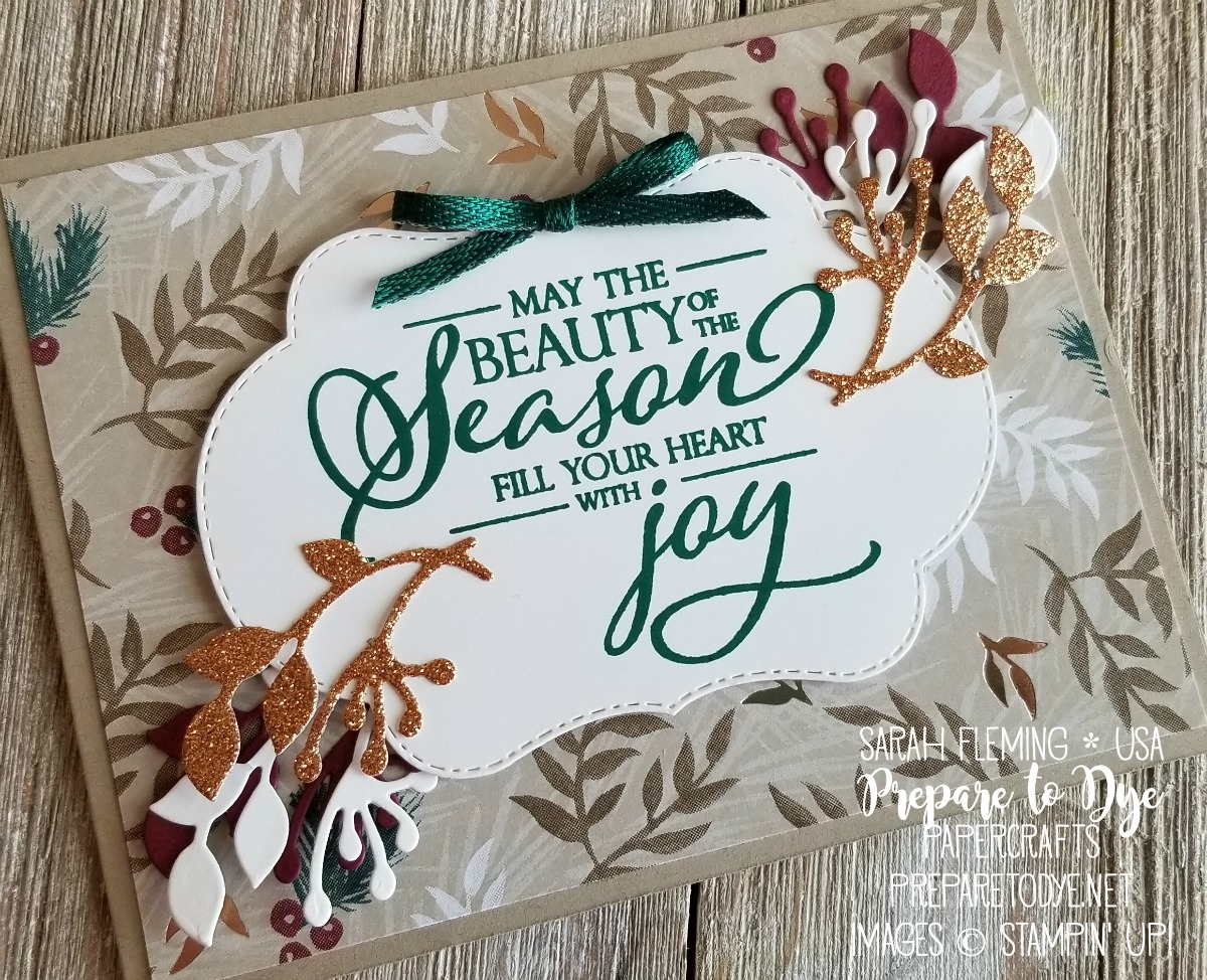 Stampin' Up! Merry Christmas to All stamps - holiday catalog sneak peek - Stitched Seasons framelits, Joyous Noel paper, Metallic Ribbon Combo Pack, Joyous Noel Glimmer Paper - Sarah Fleming - Prepare to Dye Papercrafts