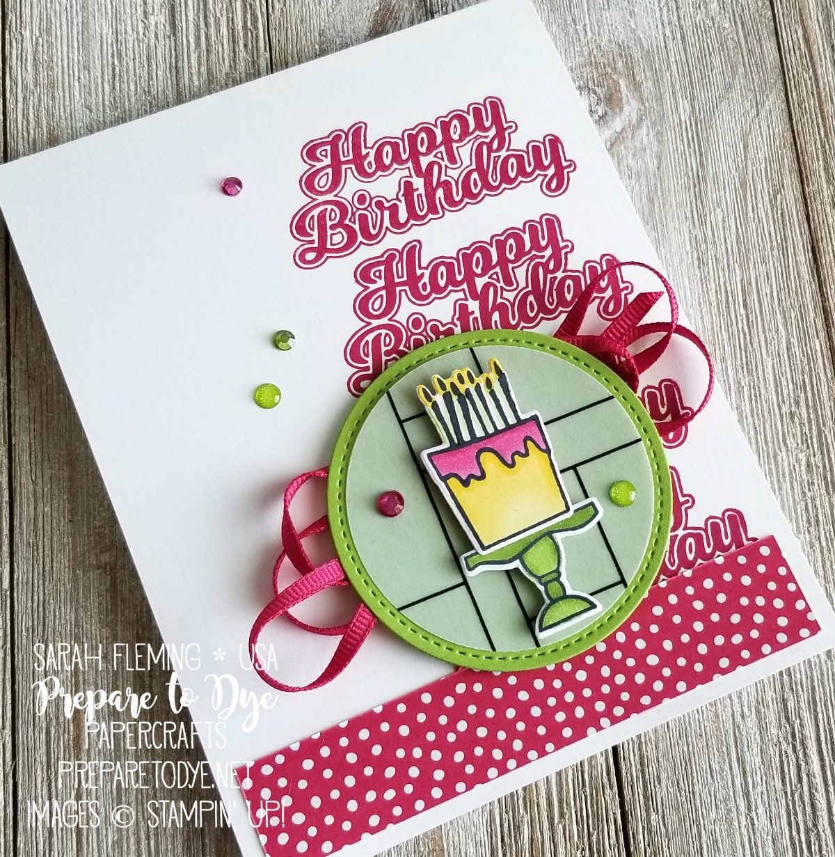 Stampin' Up! handmade birthday card with Blow Out the Candles bundle, Candles & Confetti framelits, Stitched Shapes framelits, Layering Circles framelits, In Color paper stack, coloring with Stampin' Blends alcohol markers, Graceful Glass Vellum - Sarah Fleming - Prepare to Dye Papercrafts