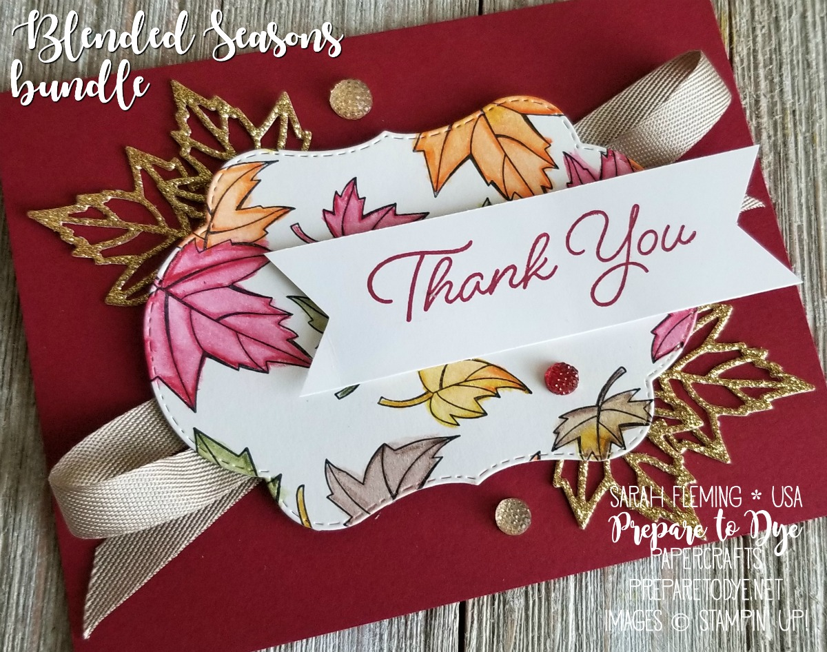 Stampin' Up! Blended Seasons bundle and new watercolor pencils - LIMITED TIME Color Your Season promotion - Sarah Fleming - Prepare to Dye Papercrafts